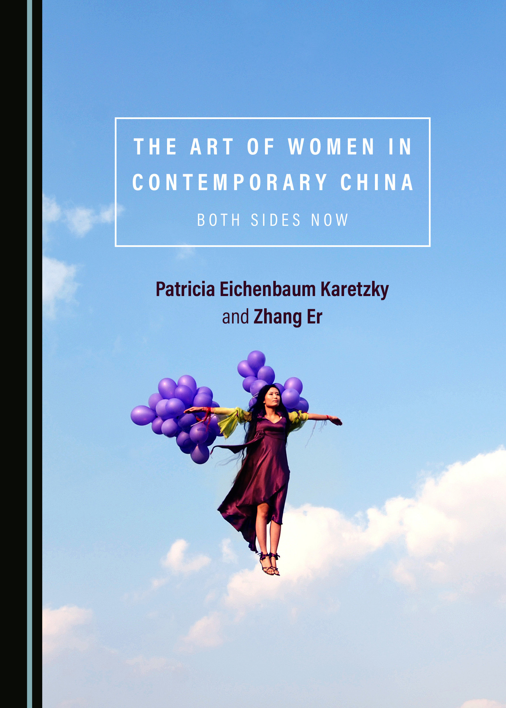 The Art of Women in Contemporary China: Both Sides Now