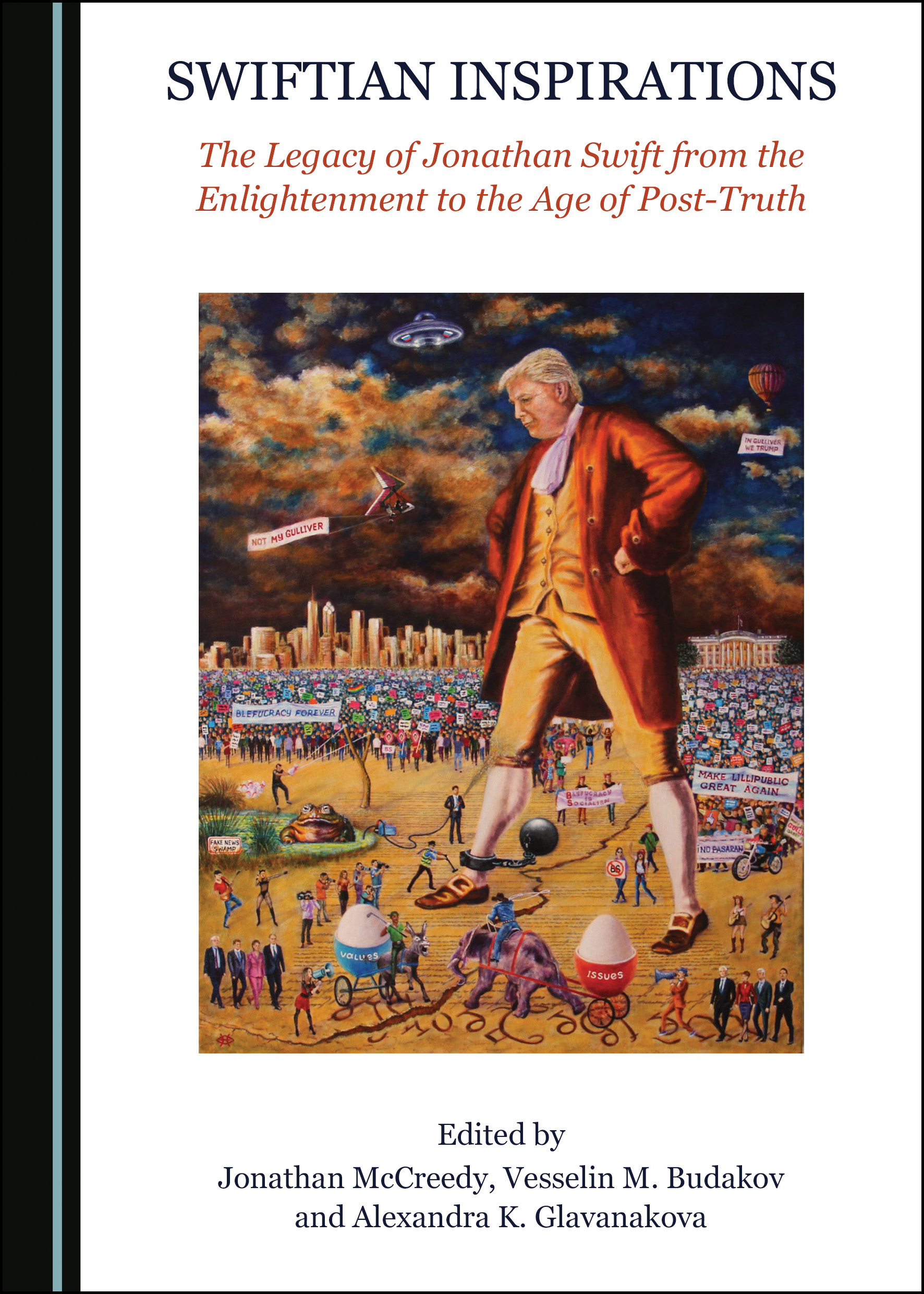 Swiftian Inspirations: The Legacy of Jonathan Swift from the Enlightenment to the Age of Post-Truth