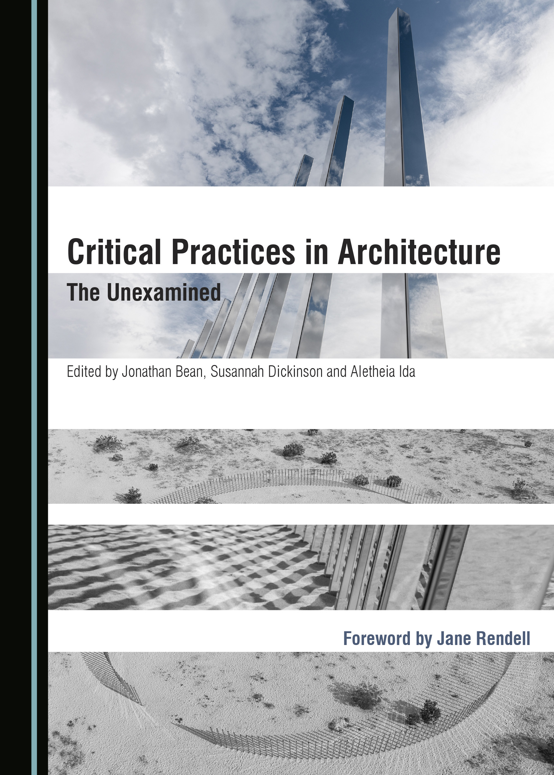 Critical Practices in Architecture: The Unexamined