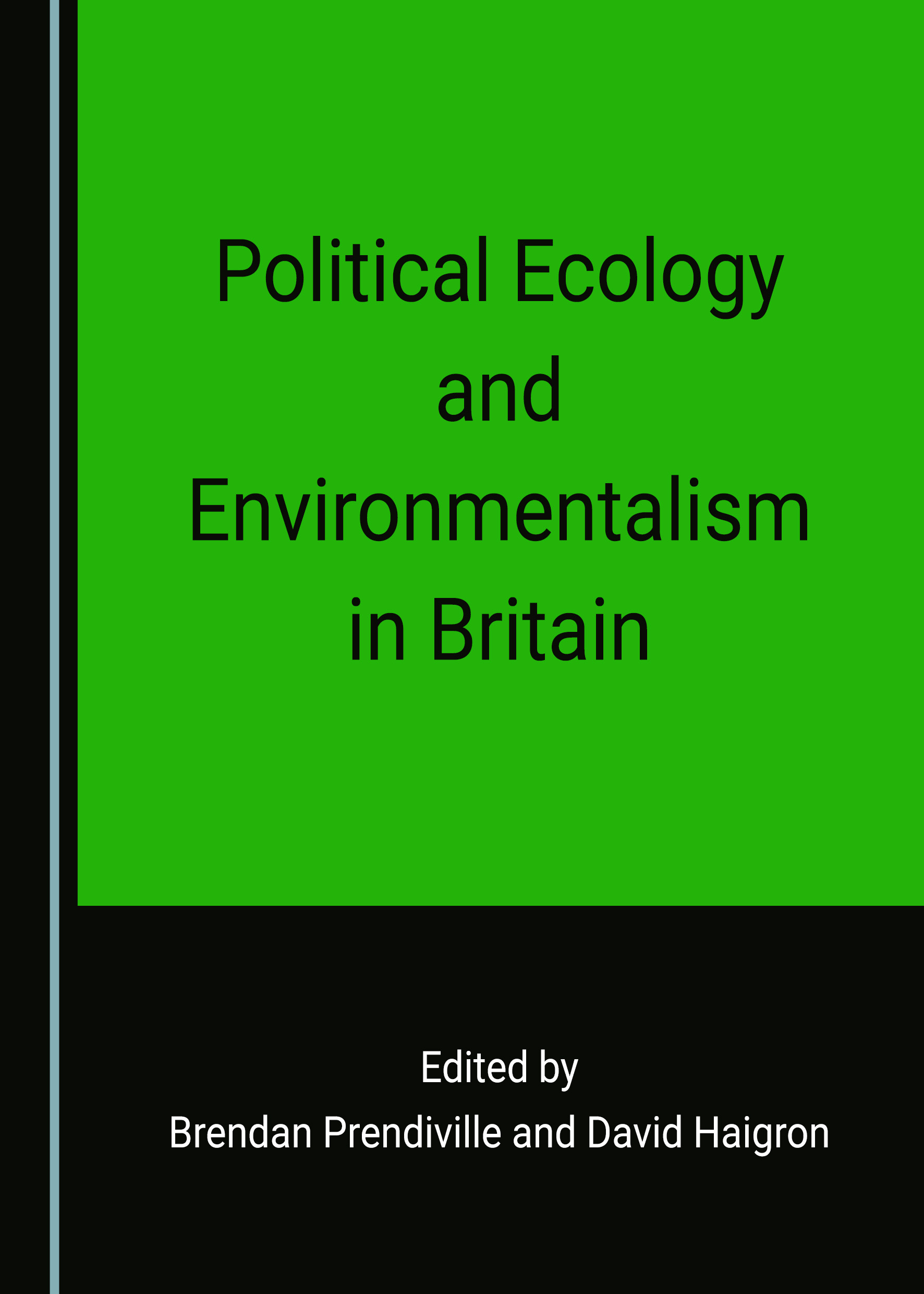 Political Ecology and Environmentalism in Britain