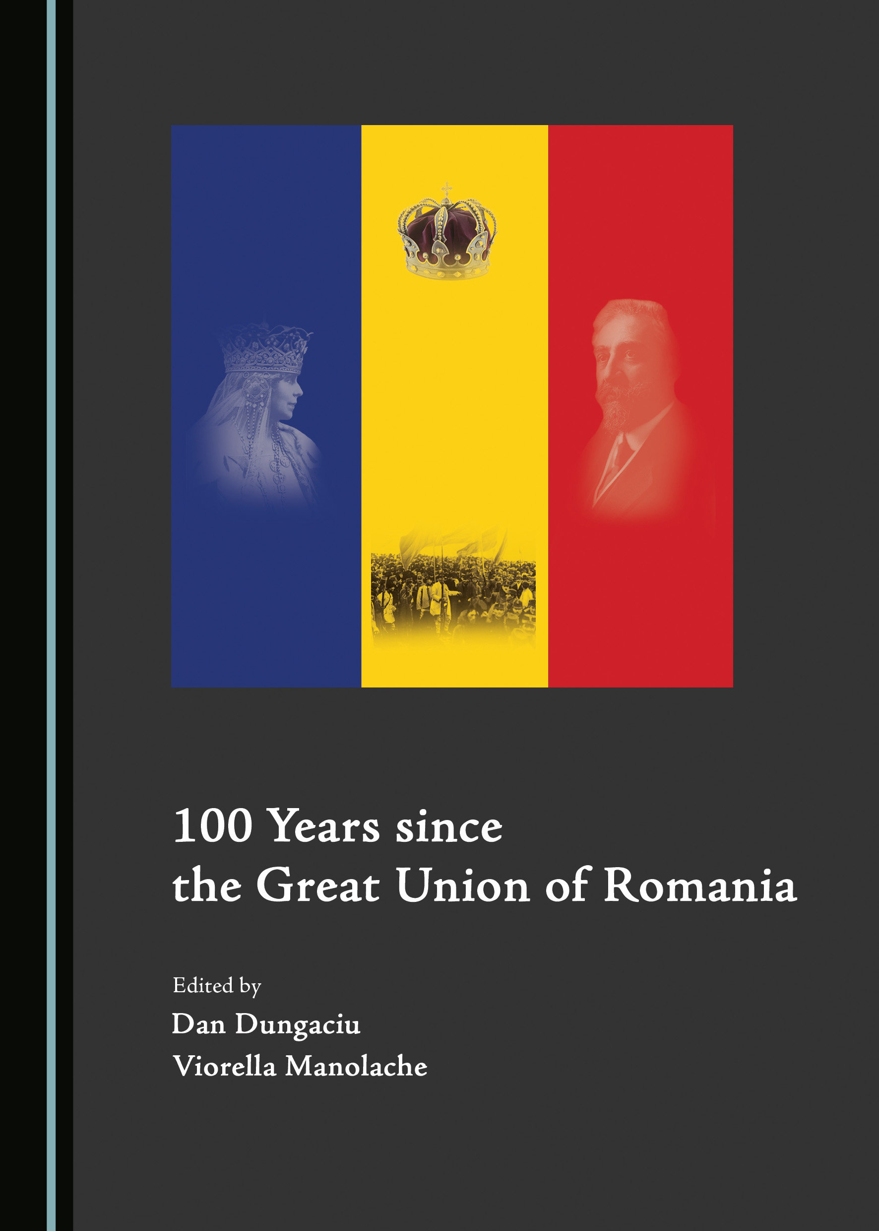 100 Years since the Great Union of Romania