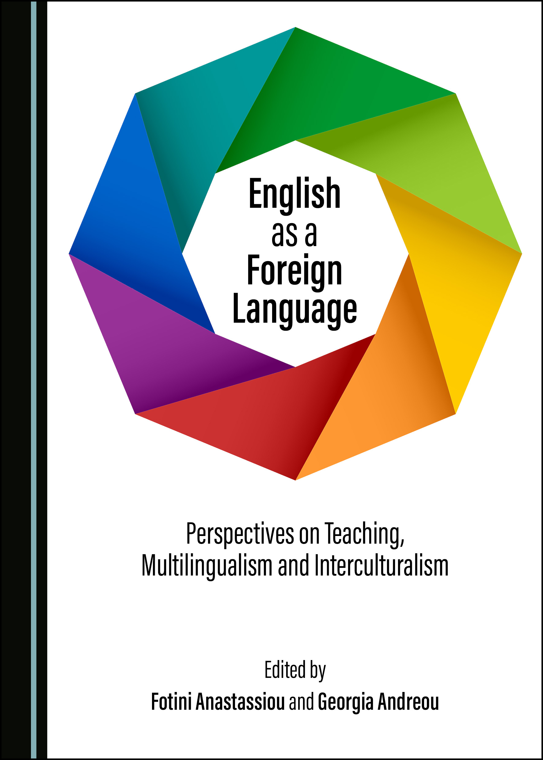English as a Foreign Language: Perspectives on Teaching, Multilingualism and Interculturalism