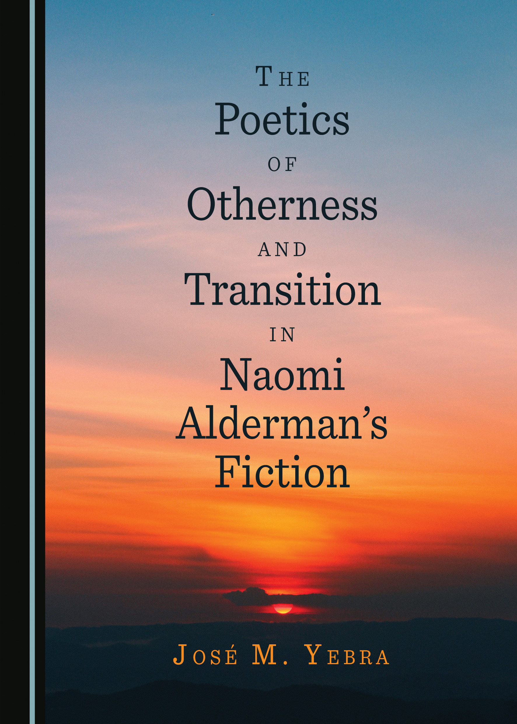 The Poetics of Otherness and Transition in Naomi Alderman's Fiction