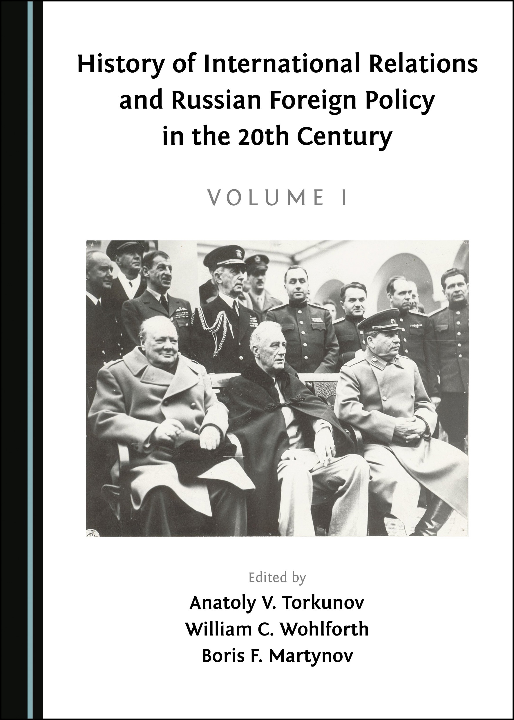 History of International Relations and Russian Foreign Policy in the 20th Century (Volume I)