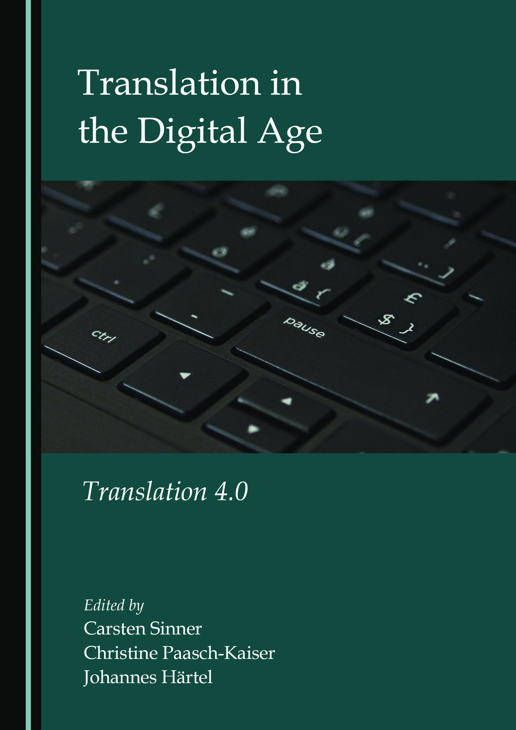 Translation in the Digital Age: Translation 4.0
