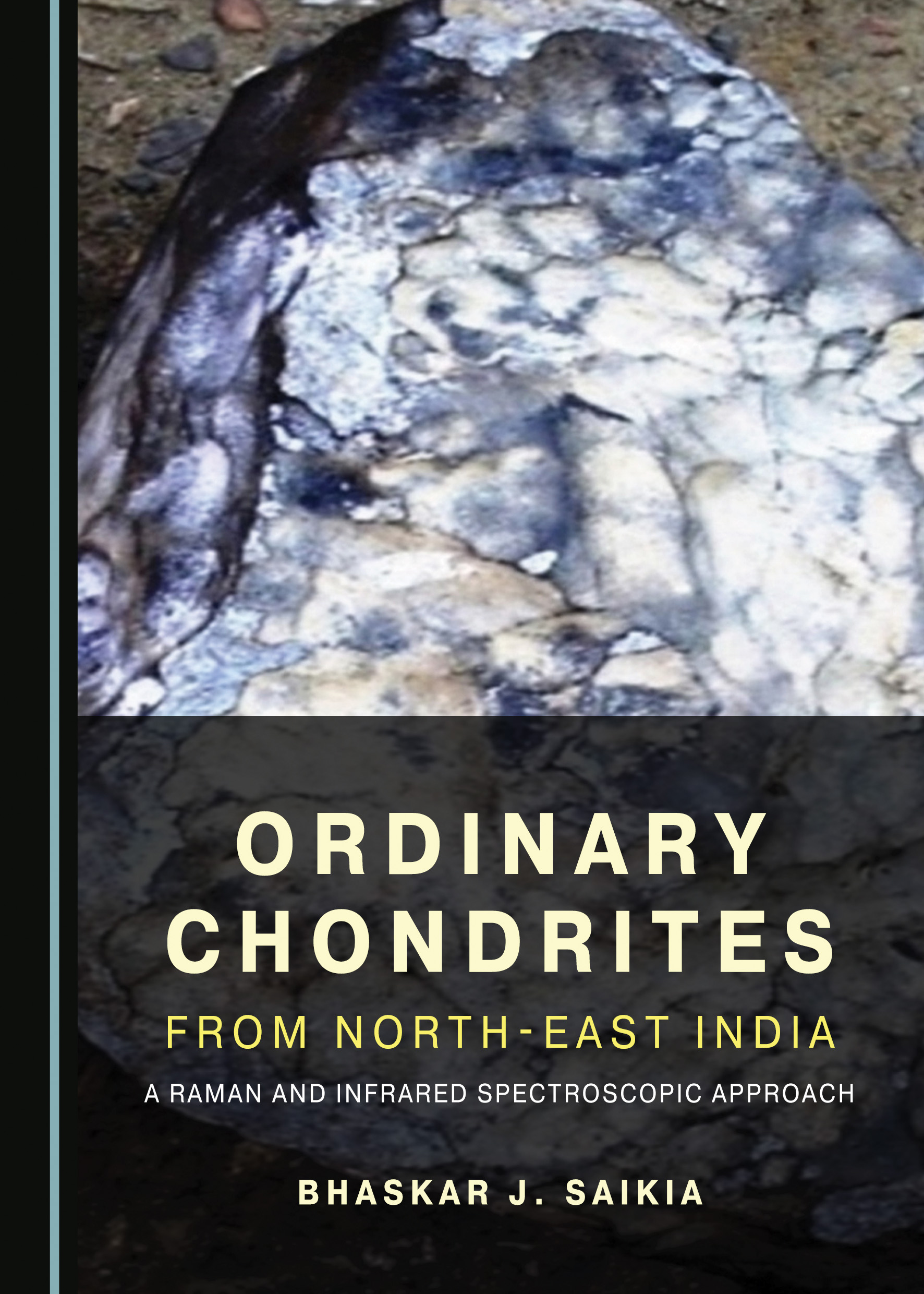 Ordinary Chondrites from North-East India: A Raman and Infrared Spectroscopic Approach