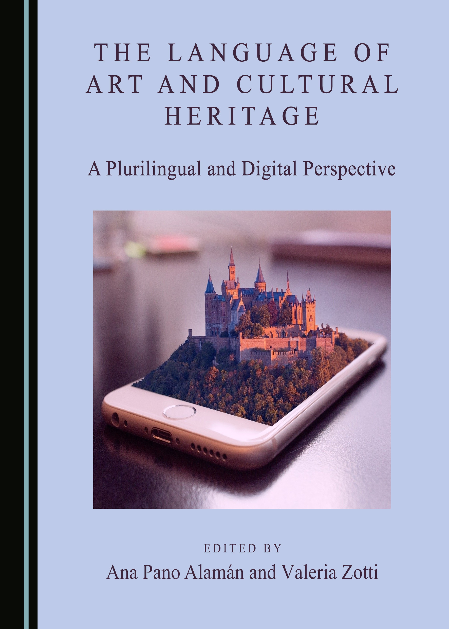 The Language of Art and Cultural Heritage: A Plurilingual and Digital Perspective