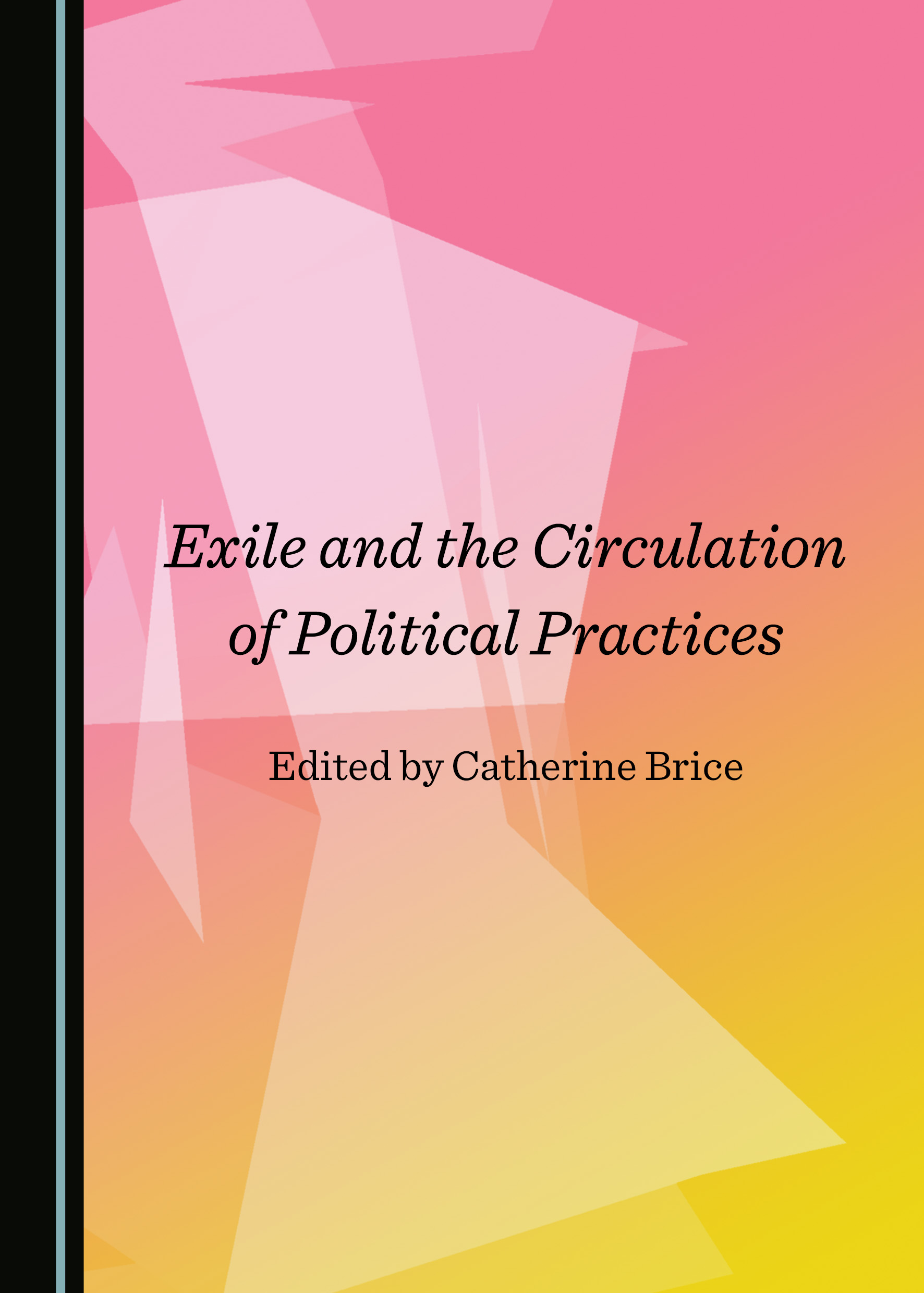 Exile and the Circulation of Political Practices