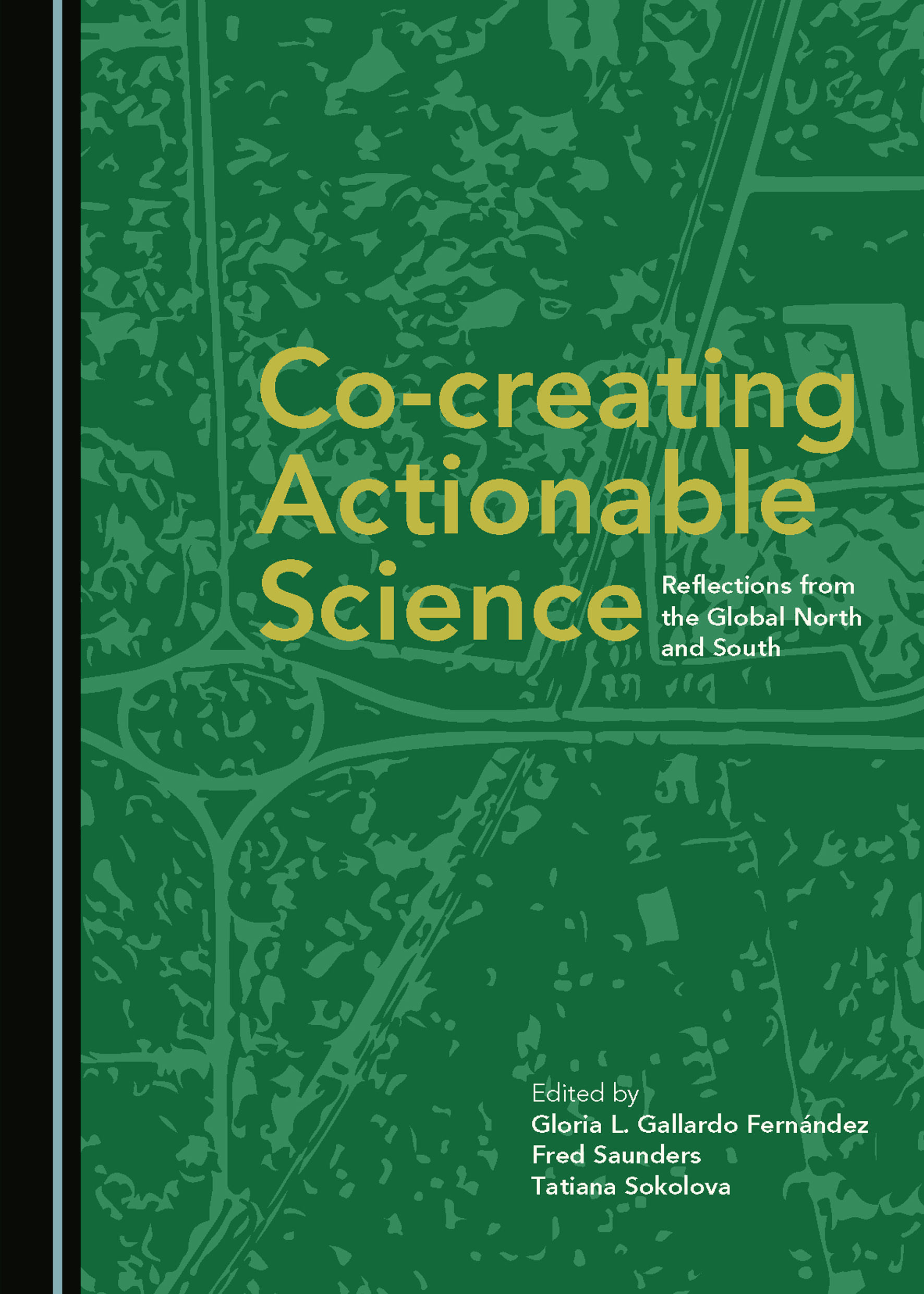 Co-creating Actionable Science: Reflections from the Global North and South