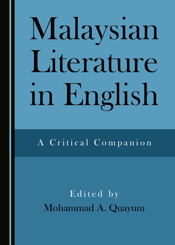 Malaysian Literature in English: A Critical Companion