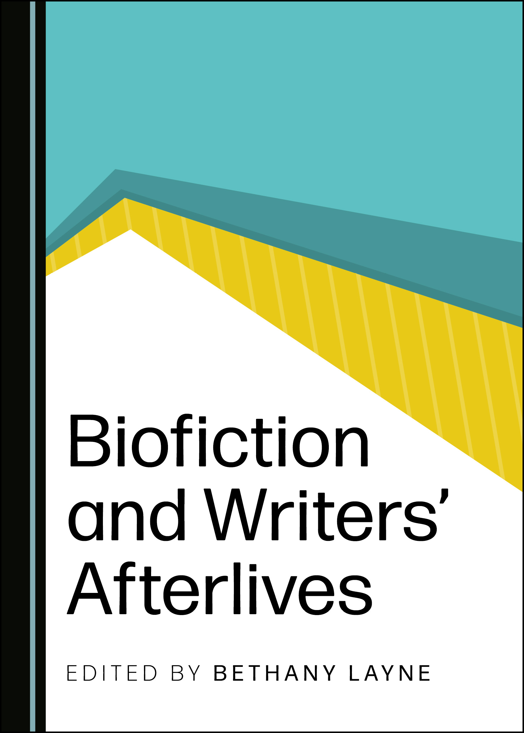 Biofiction and Writers' Afterlives