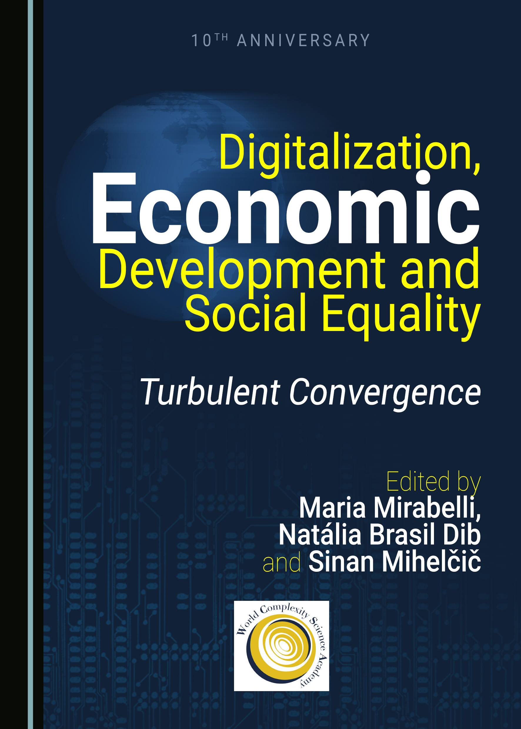 Digitalization, Economic Development and Social Equality: Turbulent Convergence