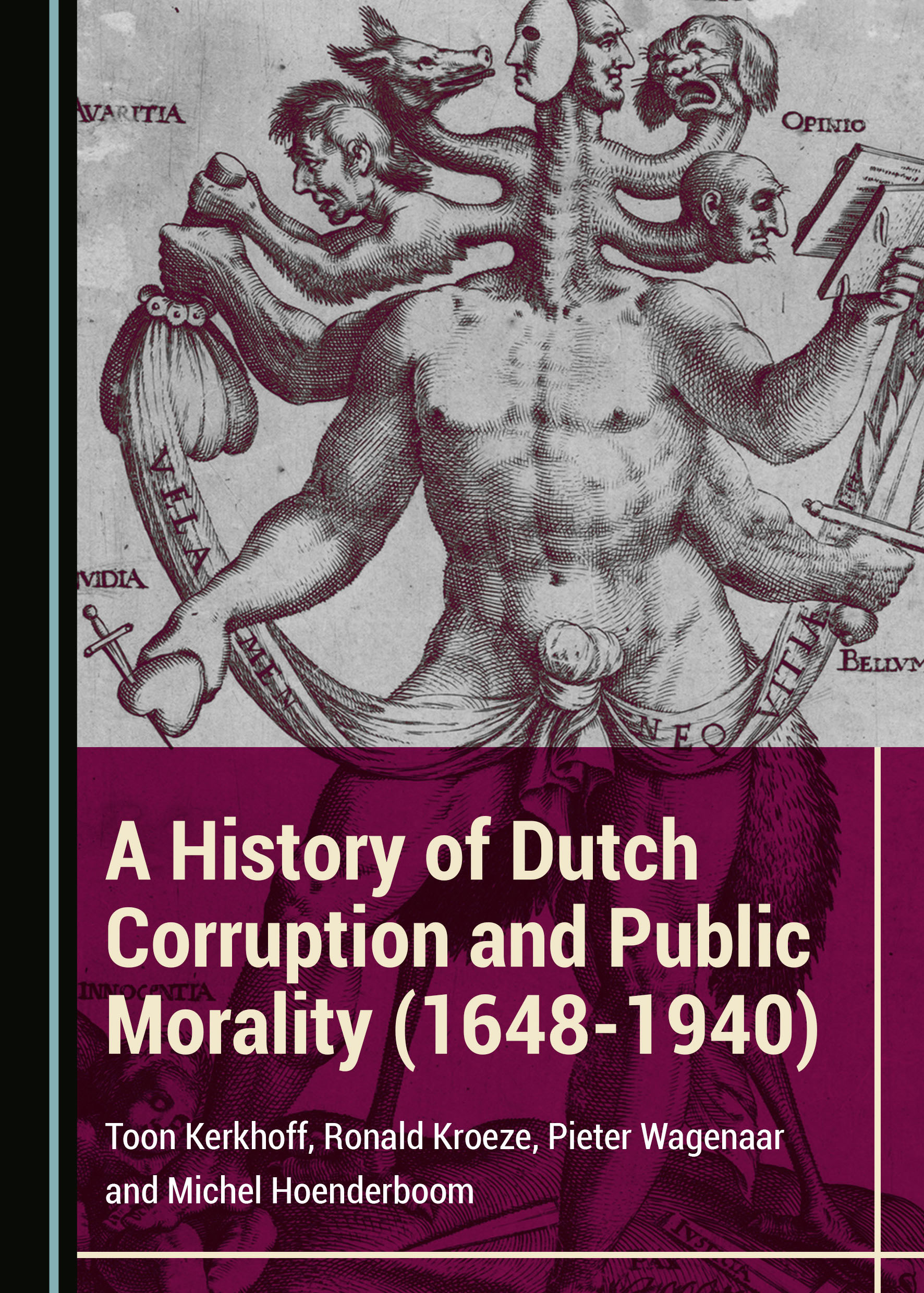 A History of Dutch Corruption and Public Morality (1648-1940)
