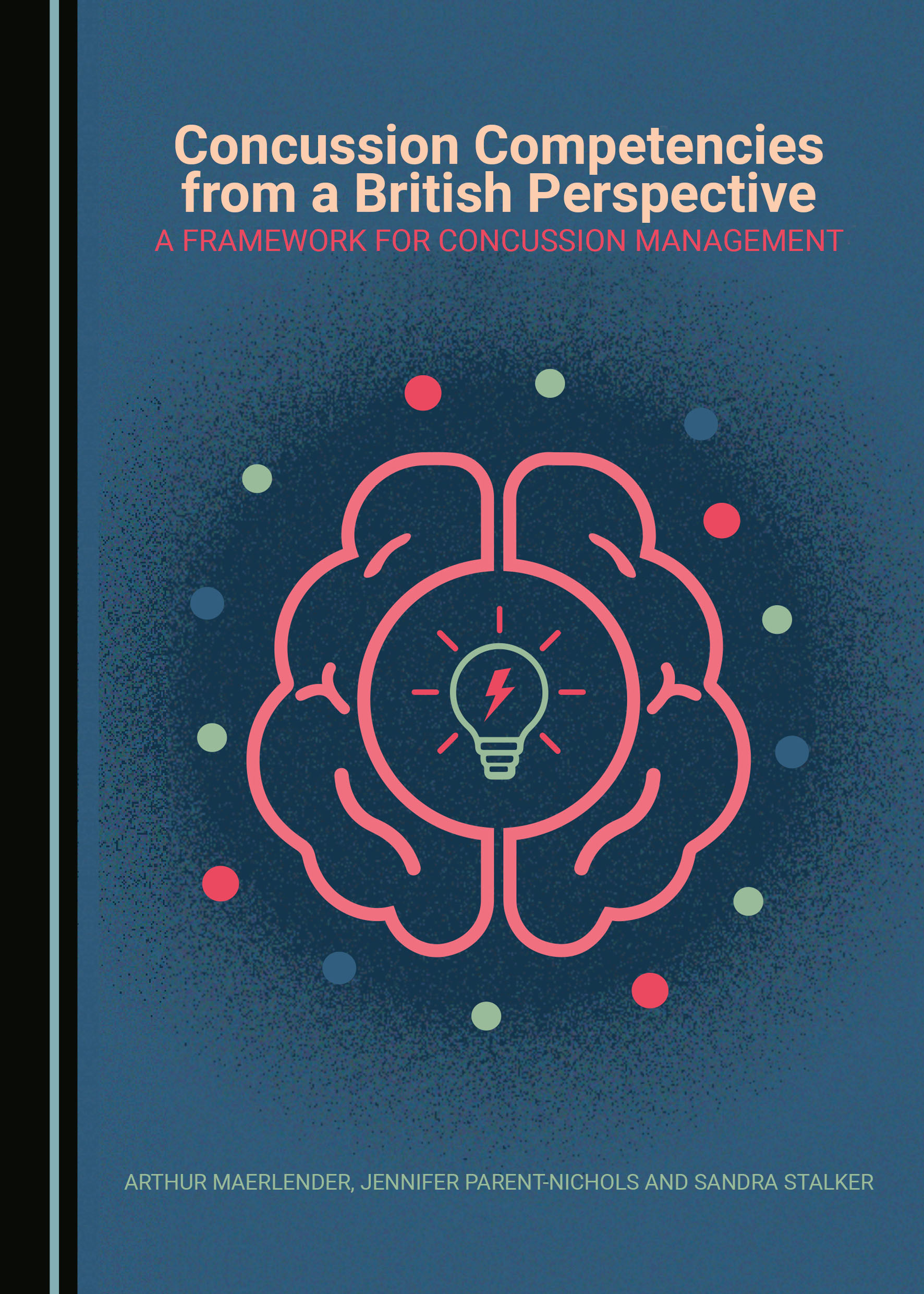Concussion Competencies from a British Perspective: A Framework for Concussion Management