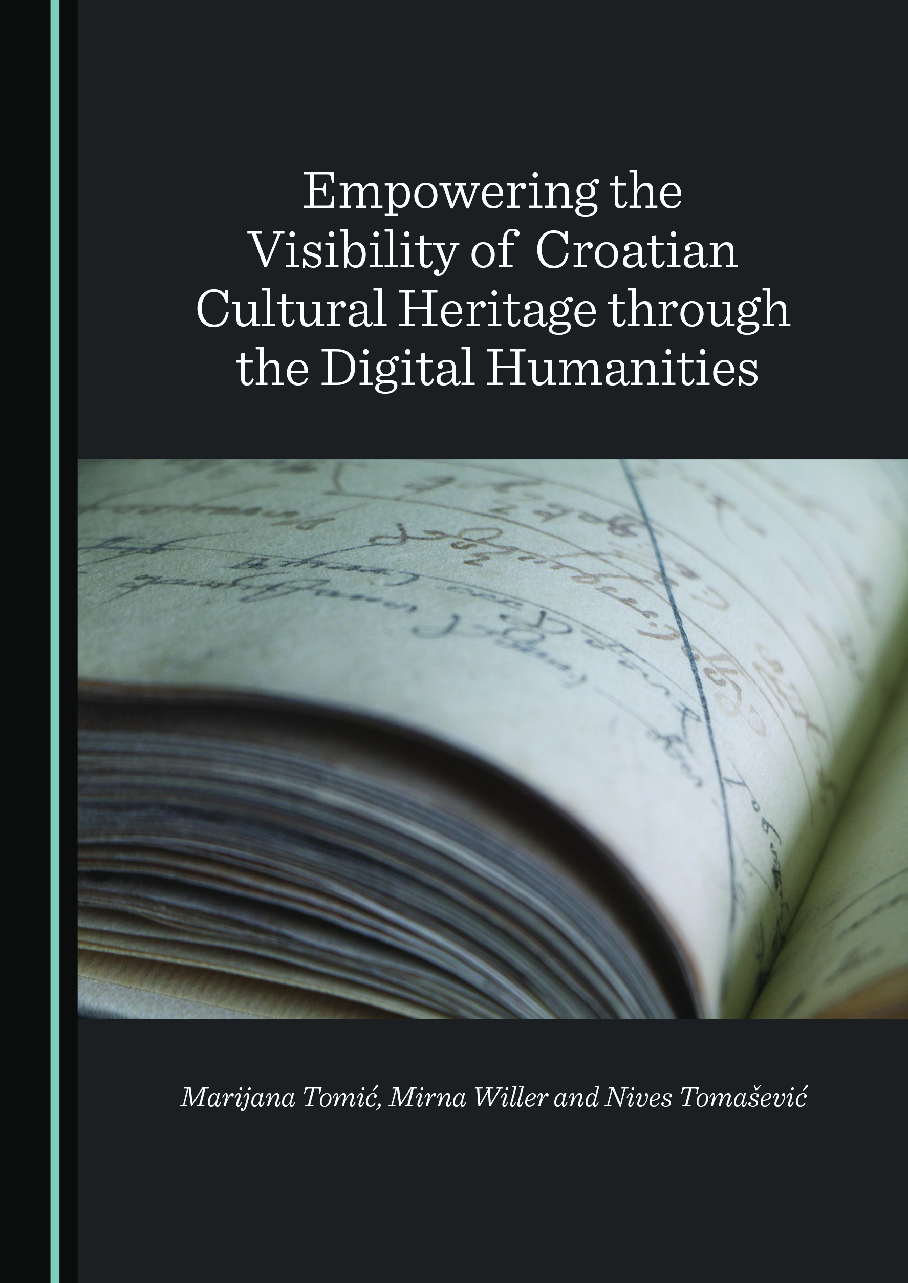 Empowering the Visibility of Croatian Cultural Heritage through the Digital Humanities
