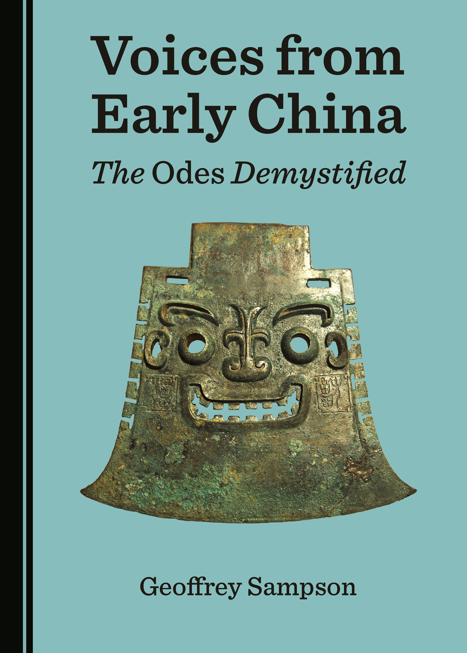 Voices from Early China: The Odes Demystified