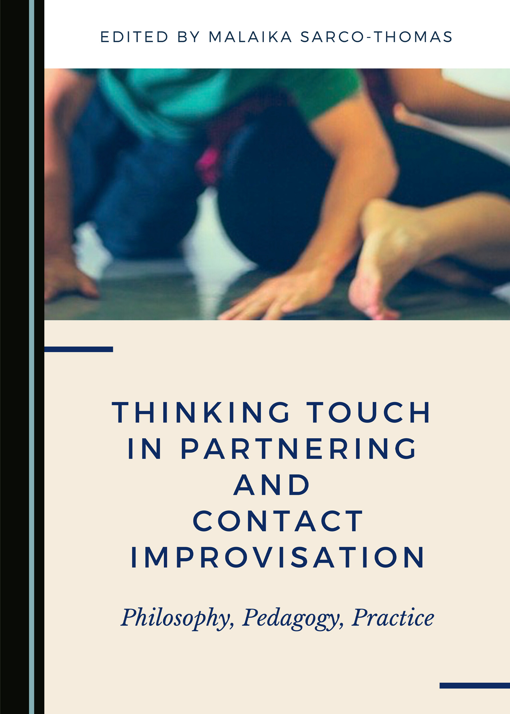 Thinking Touch in Partnering and Contact Improvisation: Philosophy, Pedagogy, Practice