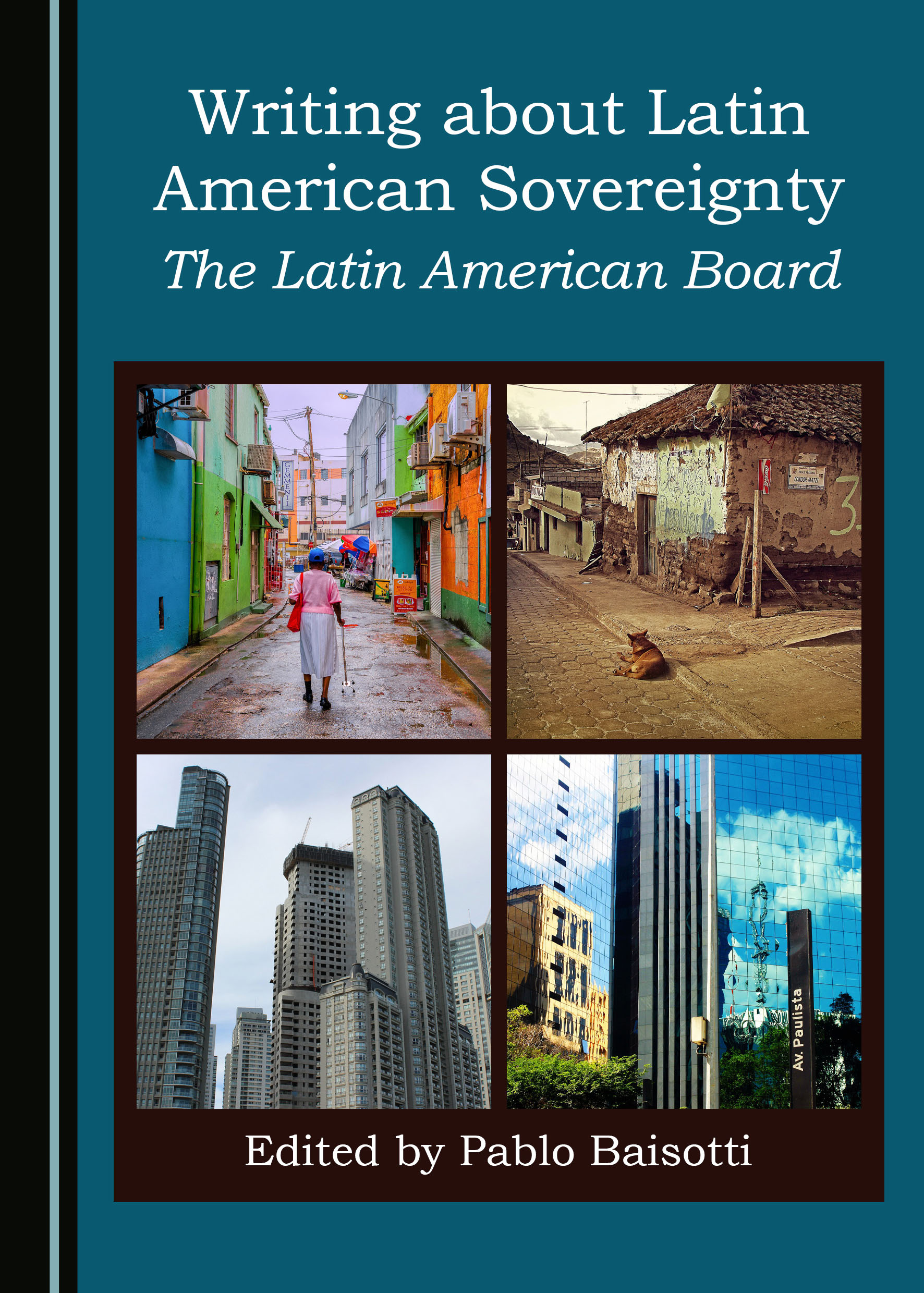Writing about Latin American Sovereignty: The Latin American Board