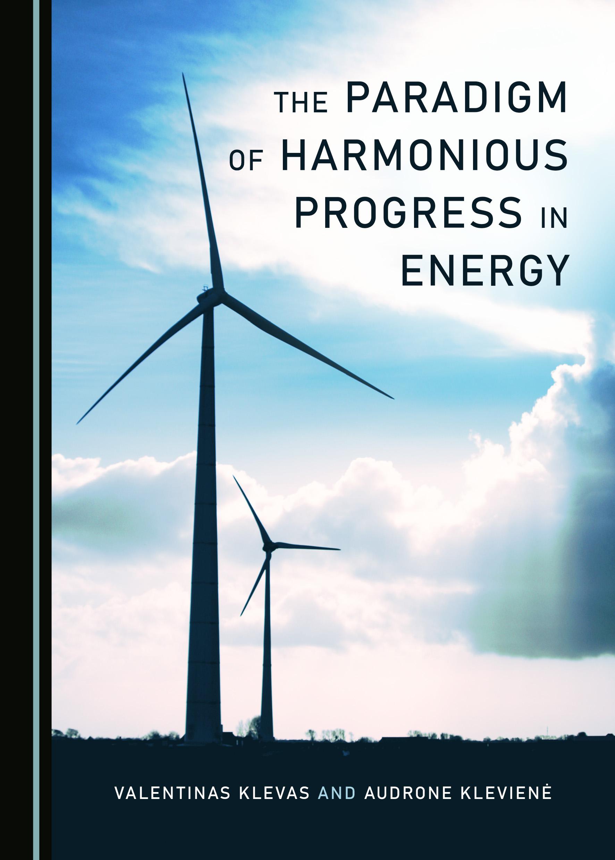 The Paradigm of Harmonious Progress in Energy