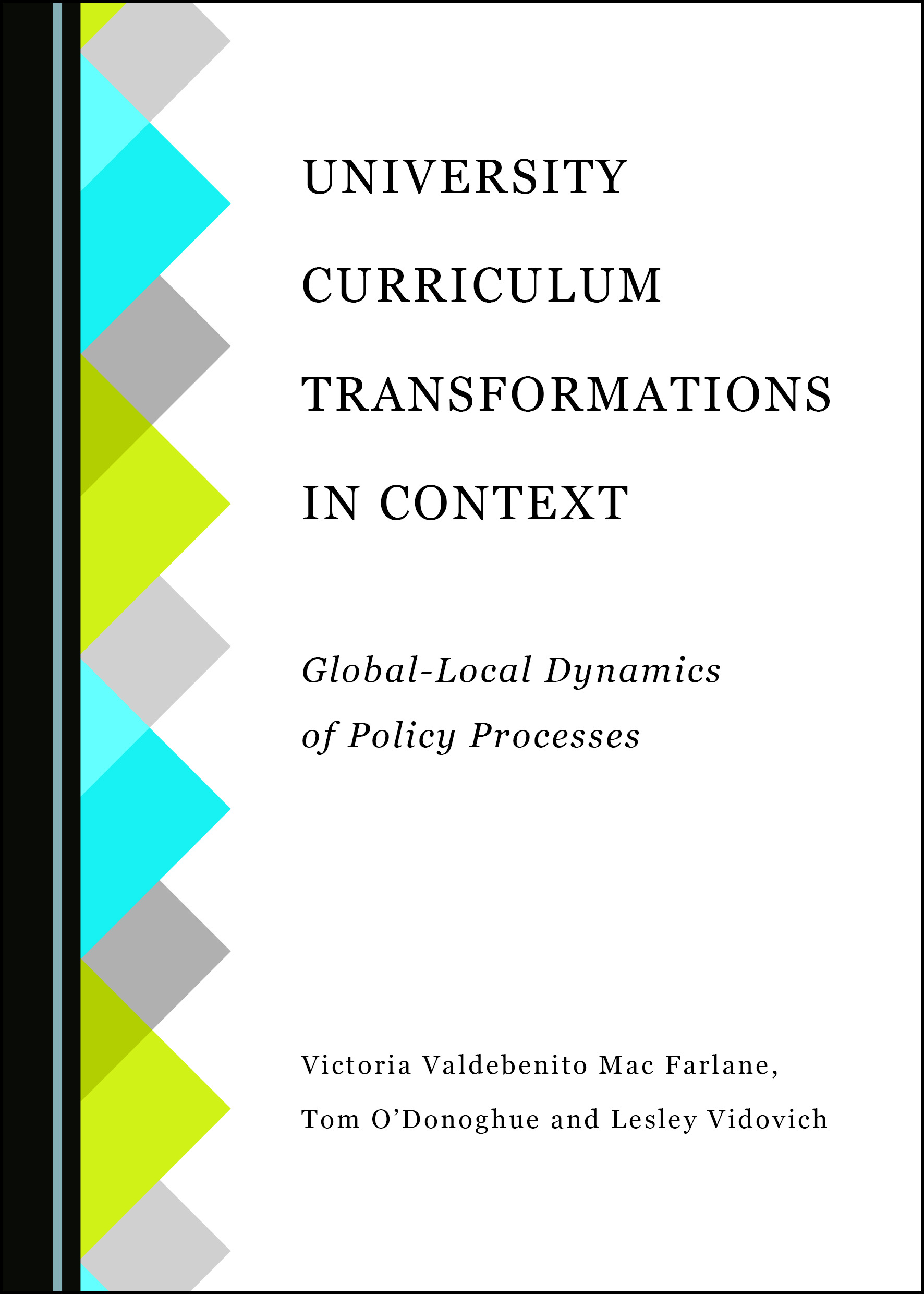 University Curriculum Transformations in Context: Global-Local Dynamics of Policy Processes