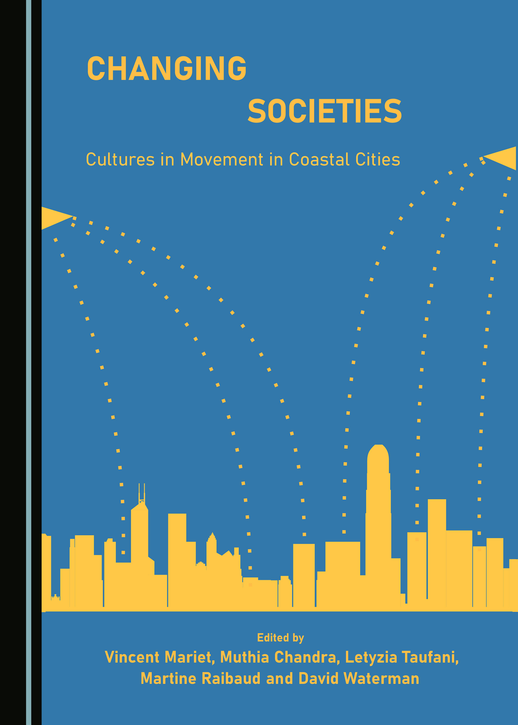 Changing Societies: Cultures in Movement in Coastal Cities