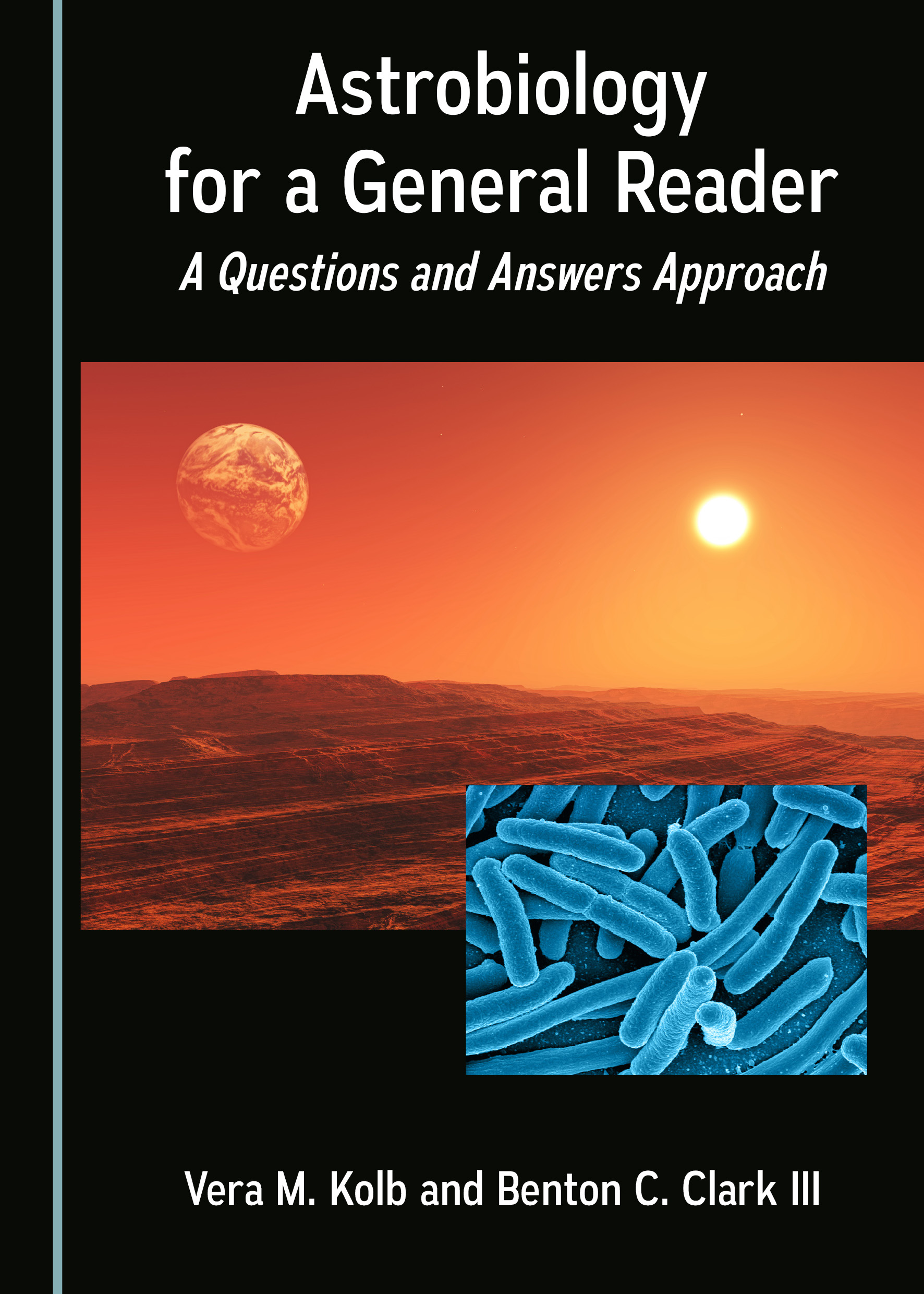 Astrobiology for a General Reader: A Questions and Answers Approach