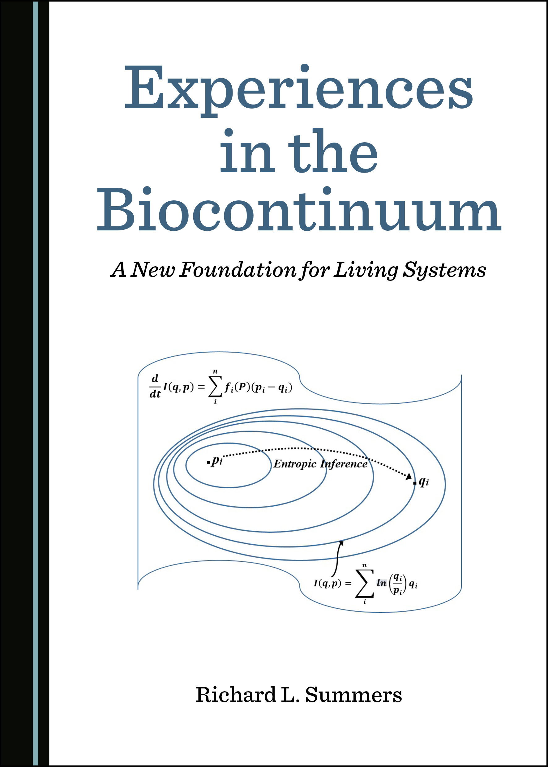 Experiences in the Biocontinuum: A New Foundation for Living Systems