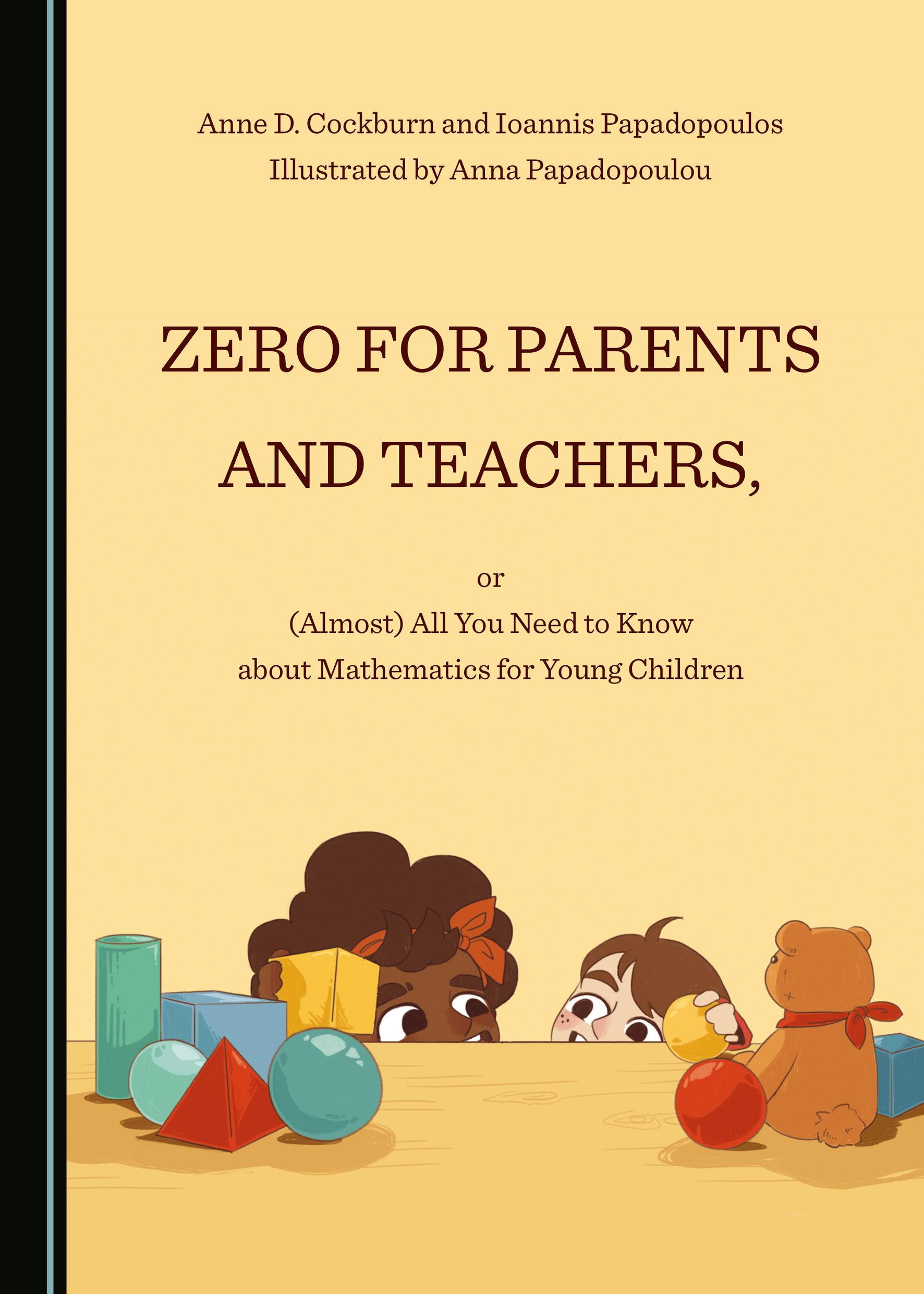 Zero for Parents and Teachers, or (Almost) All You Need to Know about Mathematics for Young Children