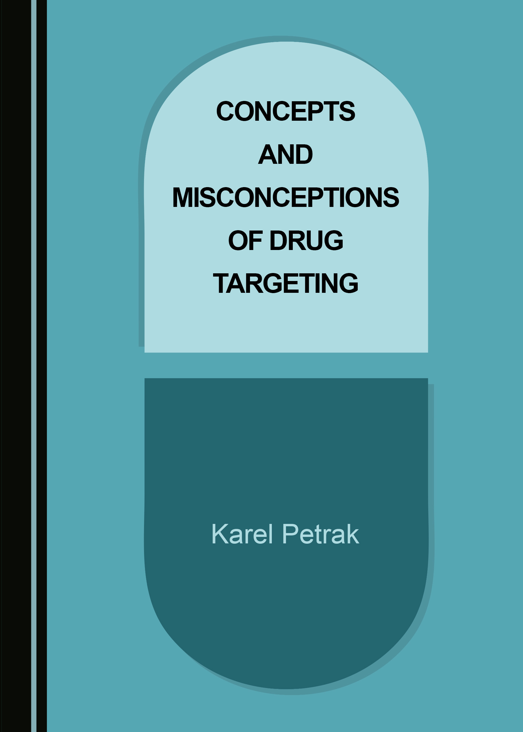 Concepts and Misconceptions of Drug Targeting
