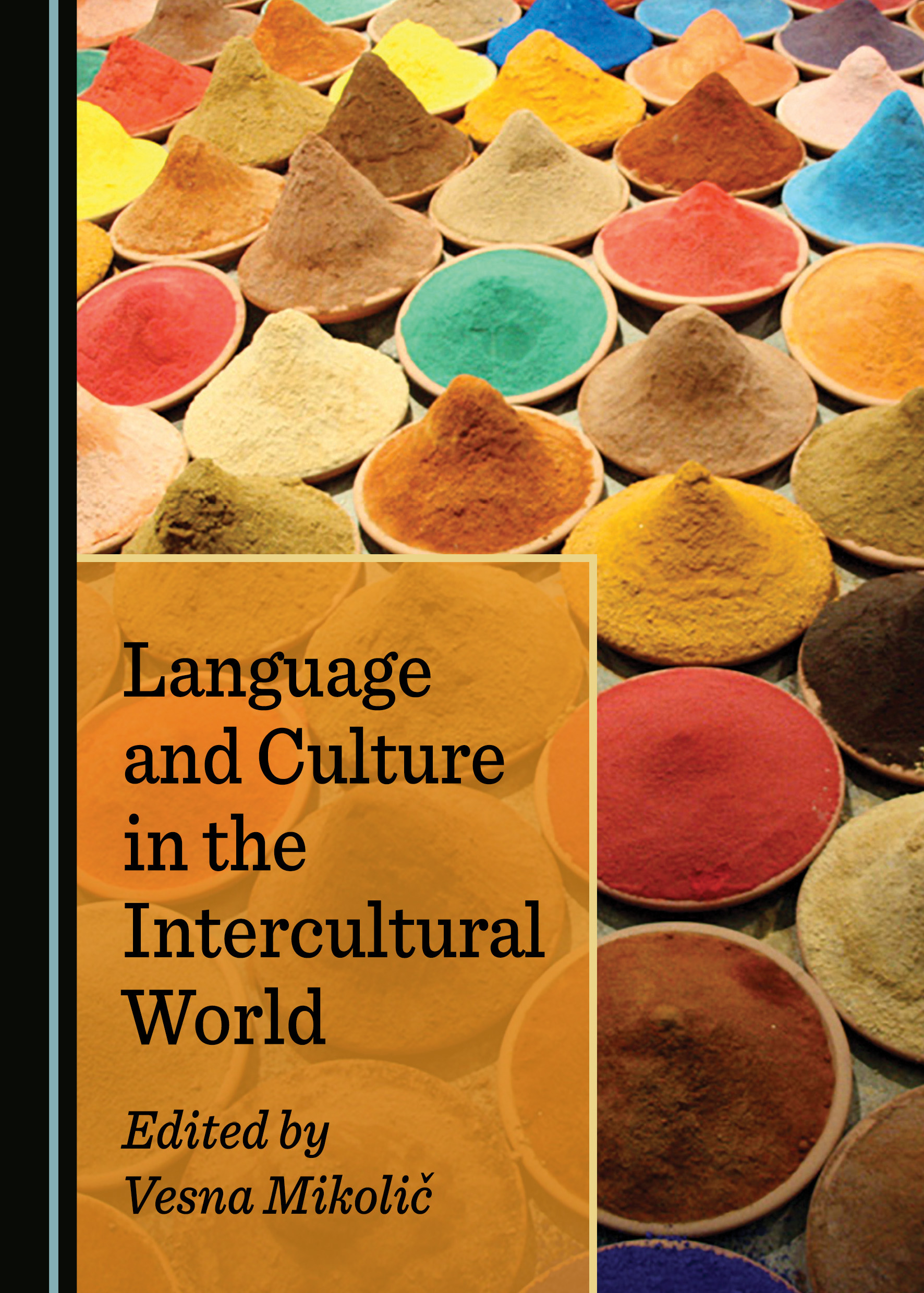 Language and Culture in the Intercultural World