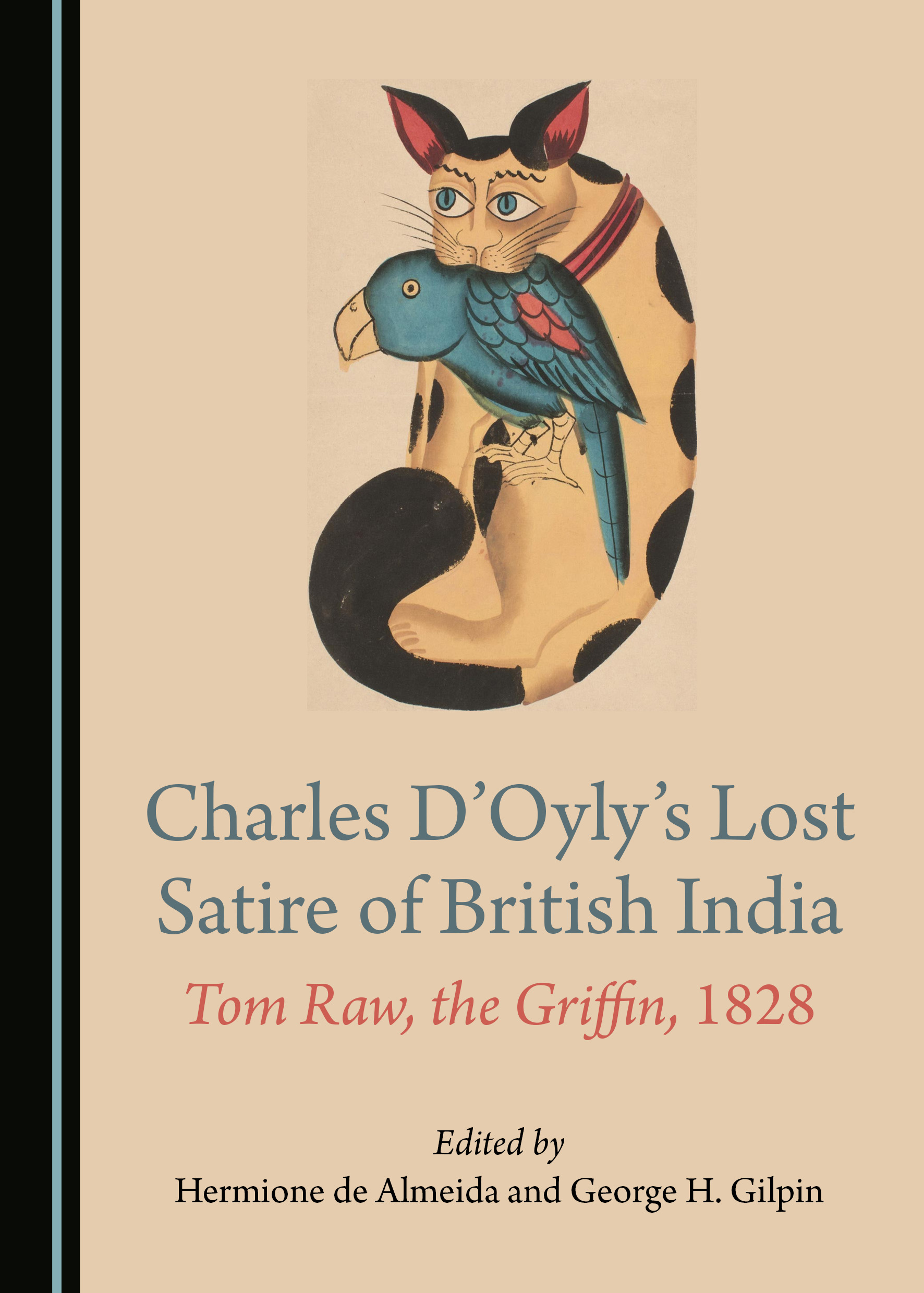 Charles D'Oyly's Lost Satire of British India: Tom Raw, the Griffin, 1828