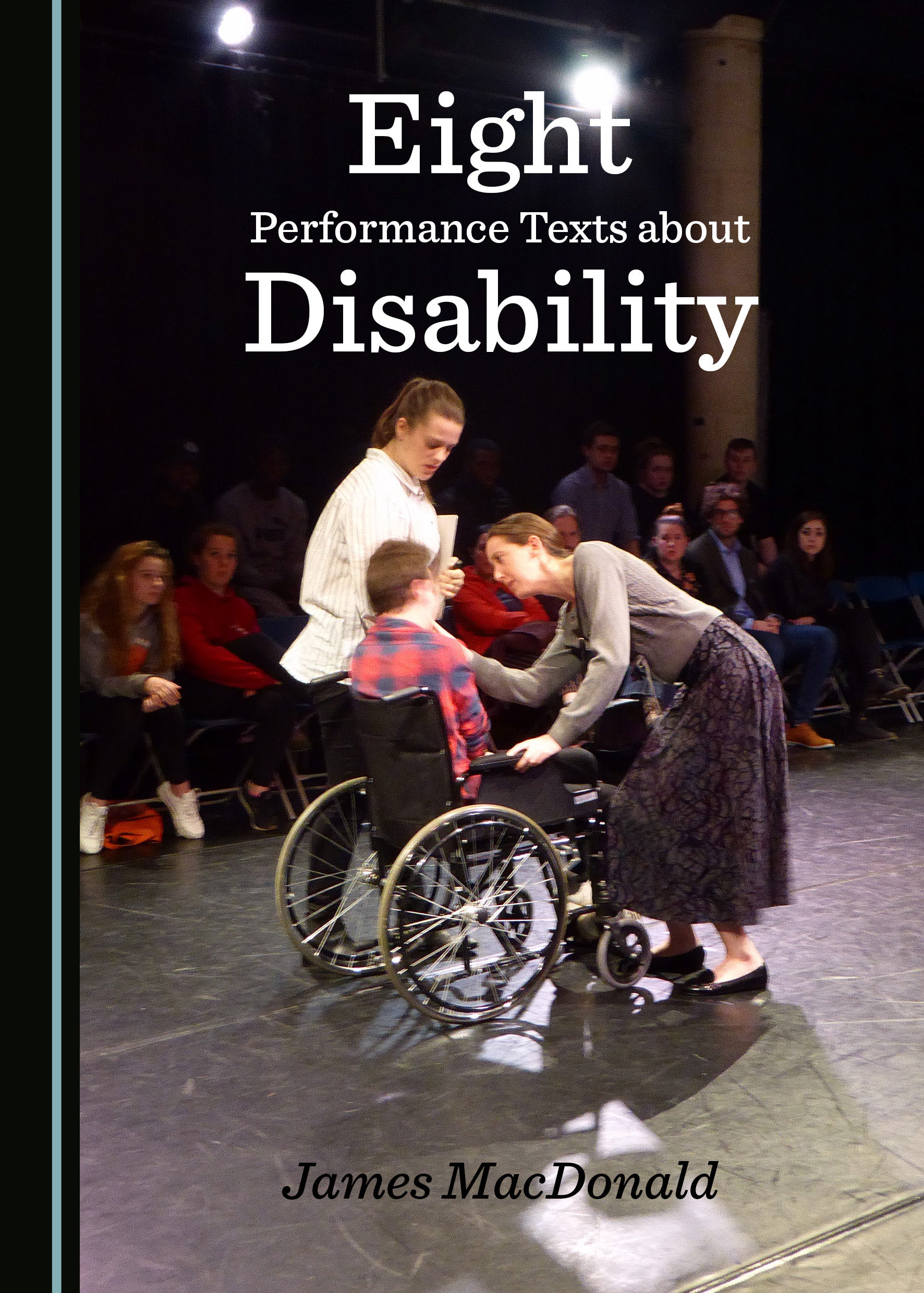Eight Performance Texts about Disability