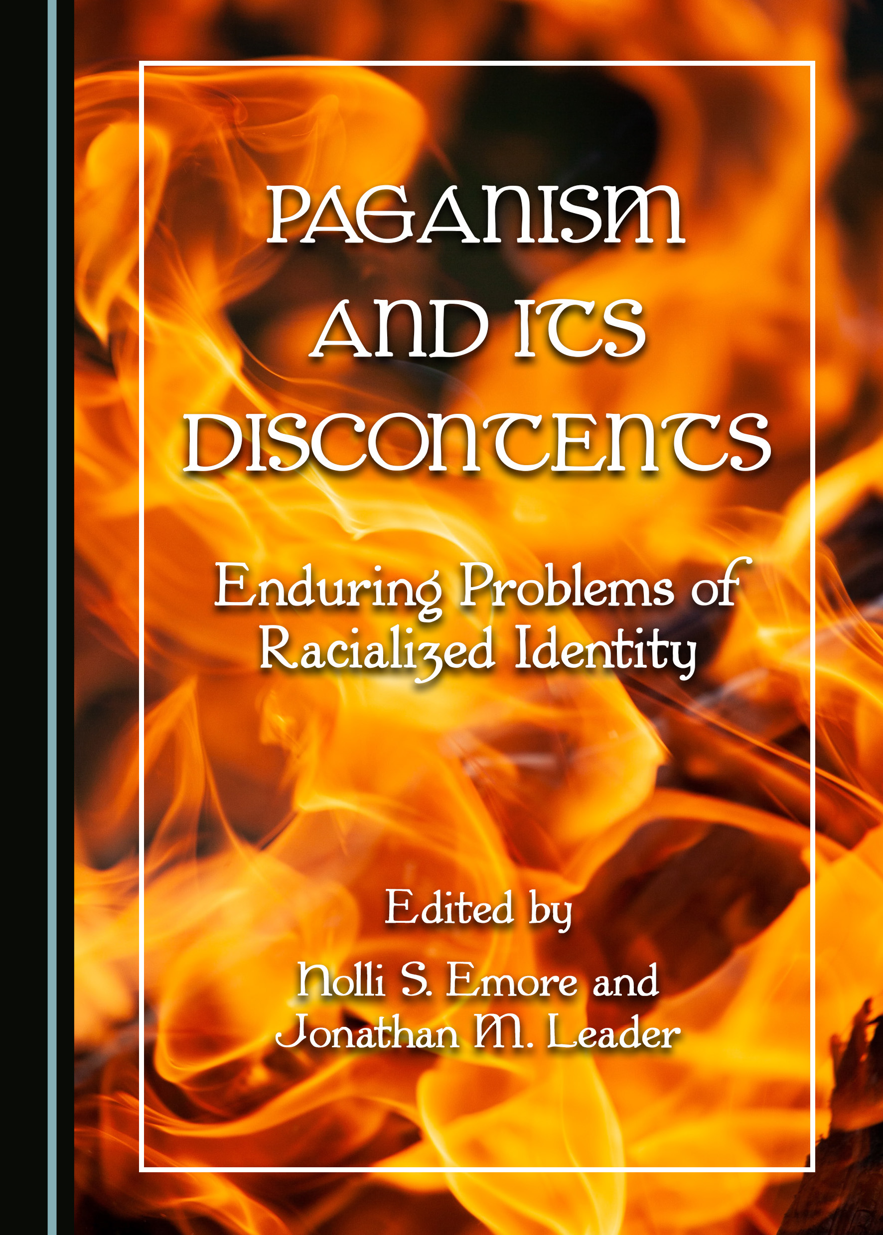 Paganism and Its Discontents: Enduring Problems of Racialized Identity
