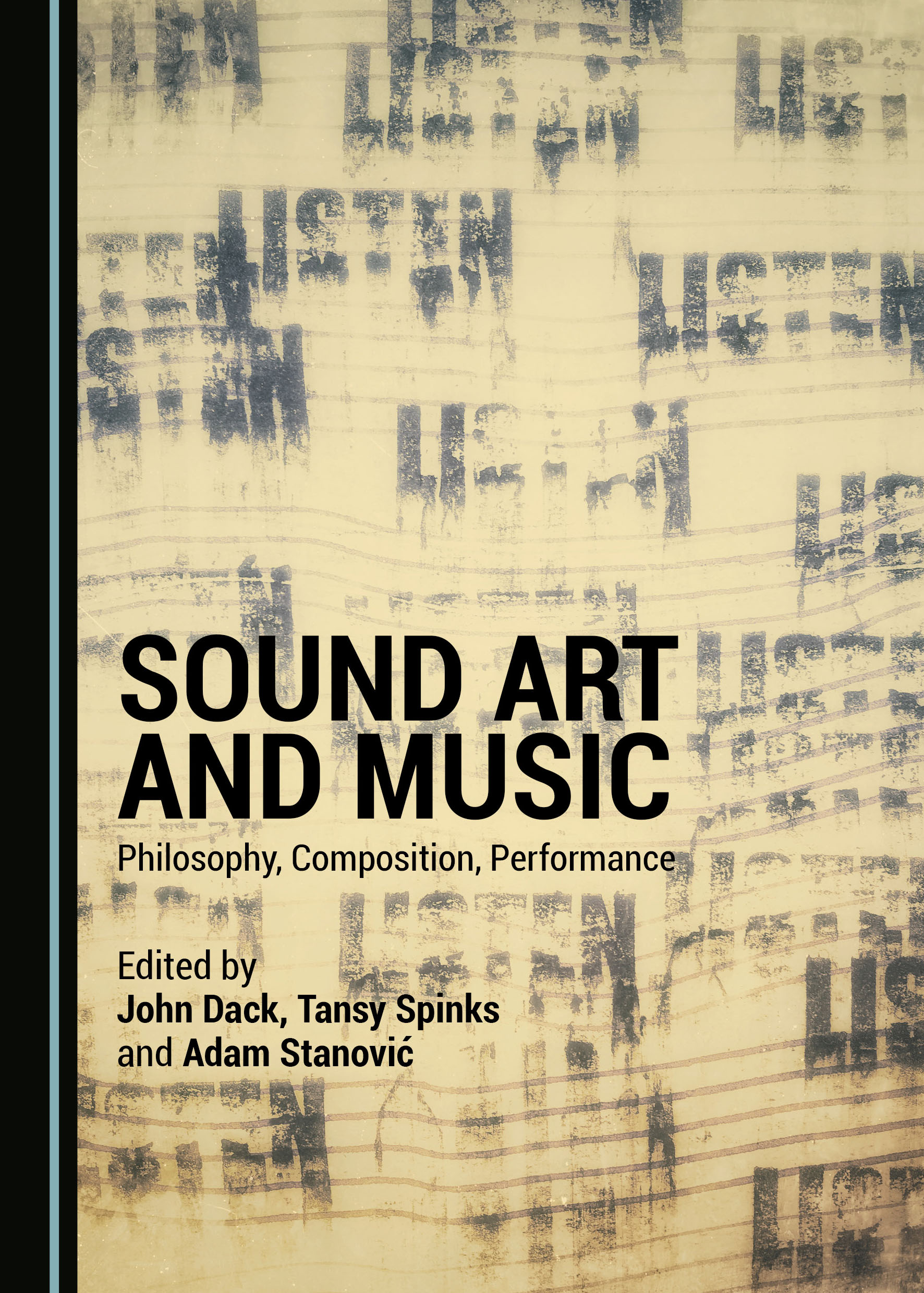 Sound Art and Music: Philosophy, Composition, Performance