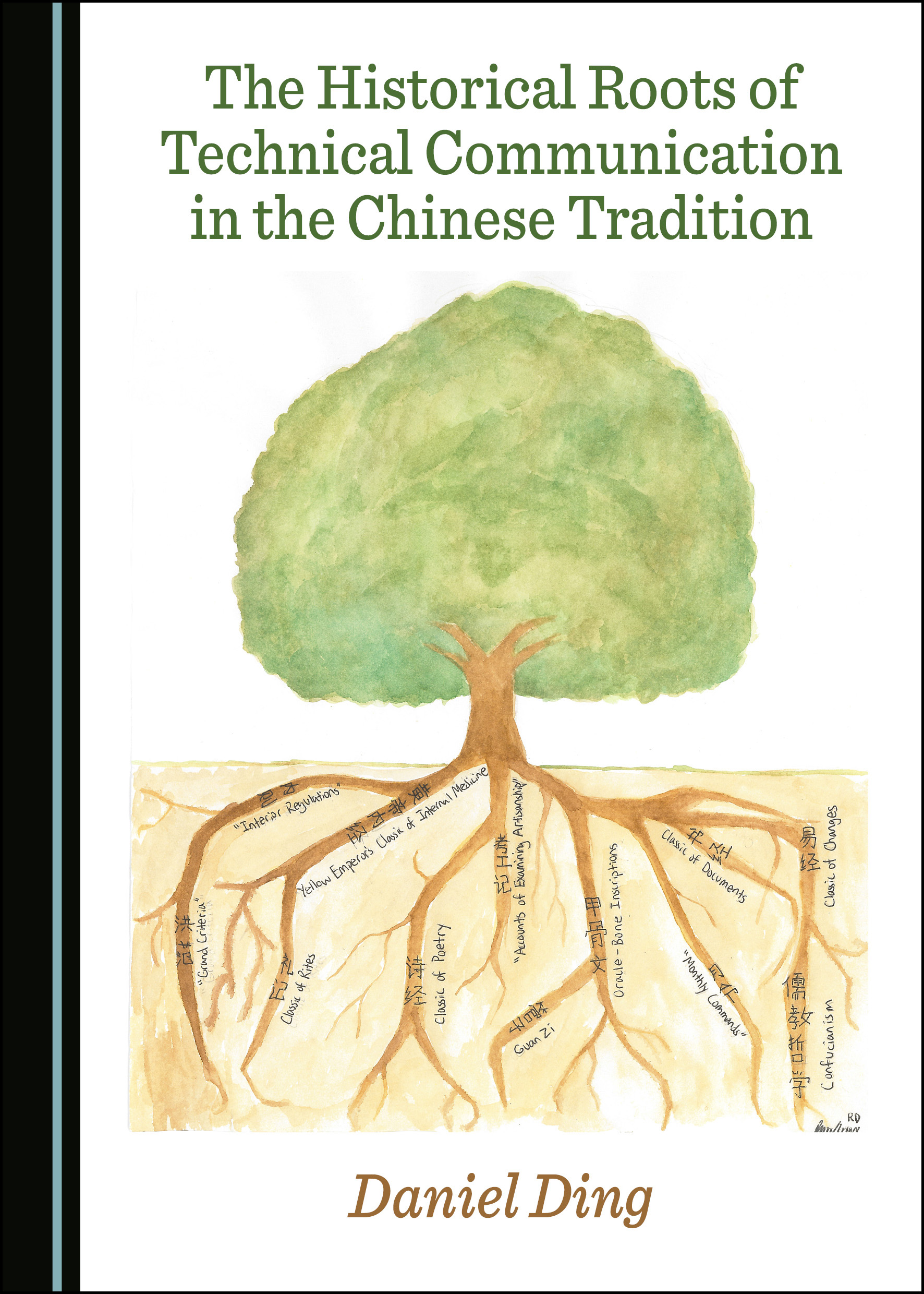 The Historical Roots of Technical Communication in the Chinese Tradition