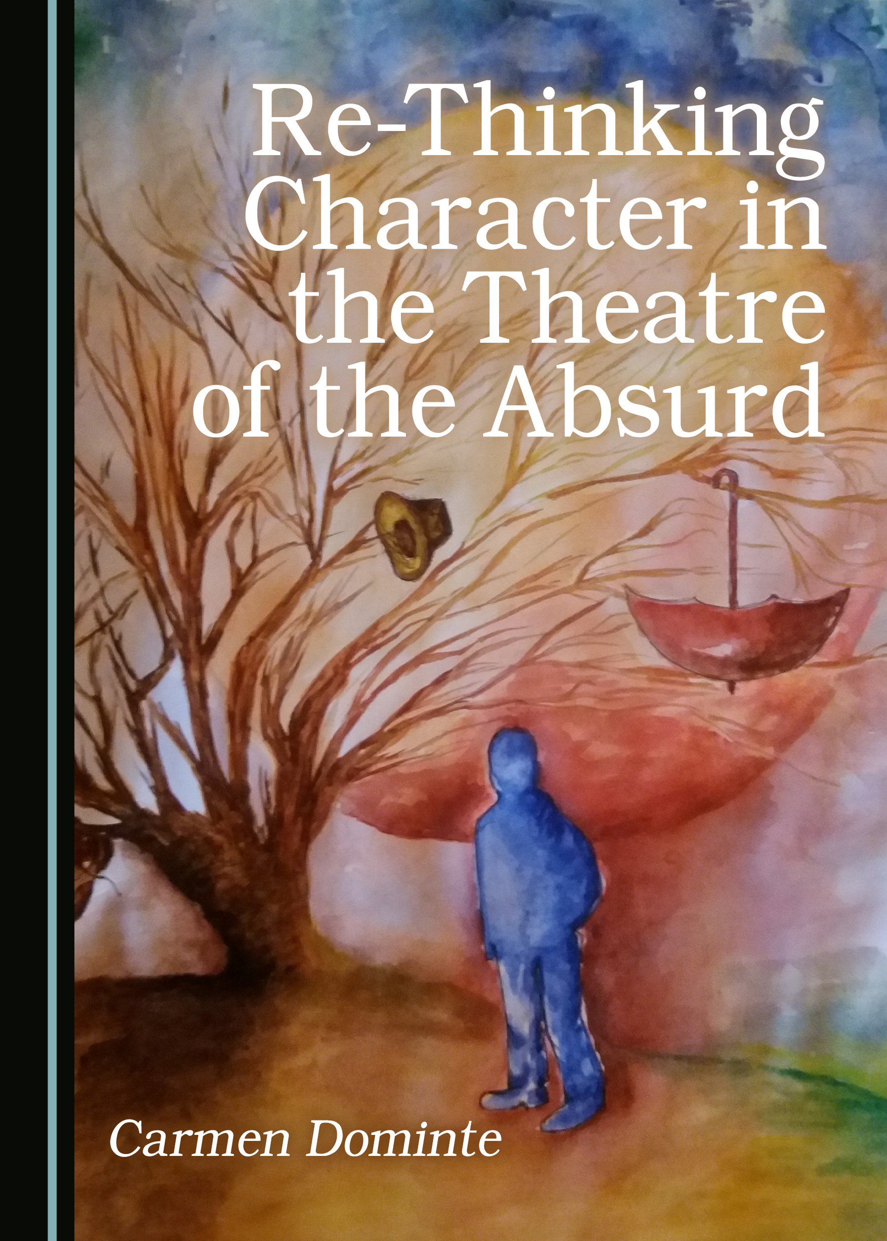 Re-Thinking Character in the Theatre of the Absurd