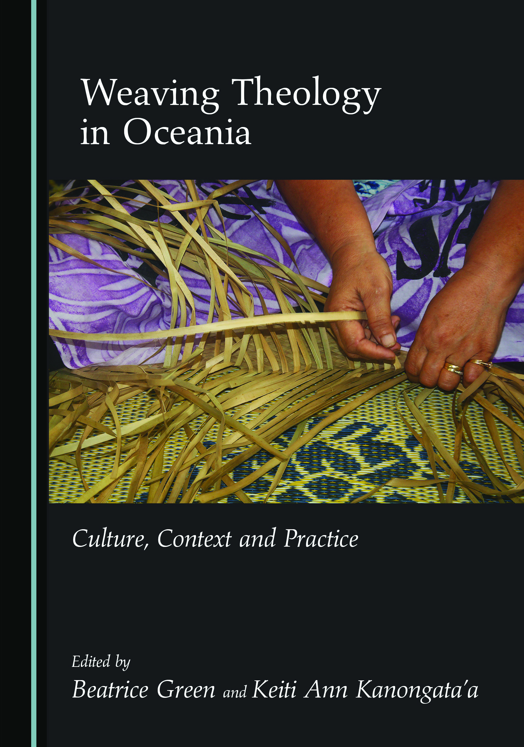 Weaving Theology in Oceania: Culture, Context and Practice