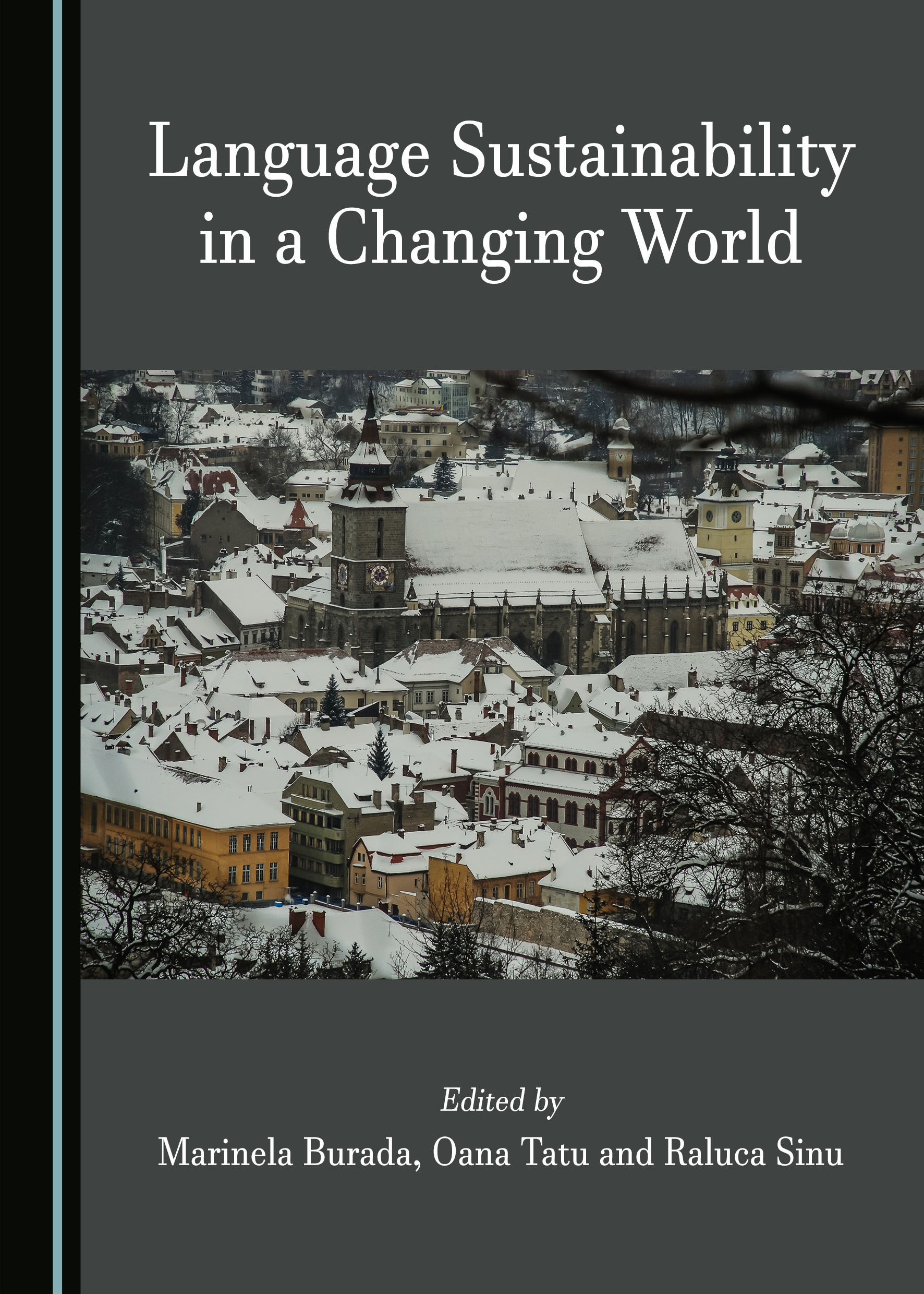 Language Sustainability in a Changing World