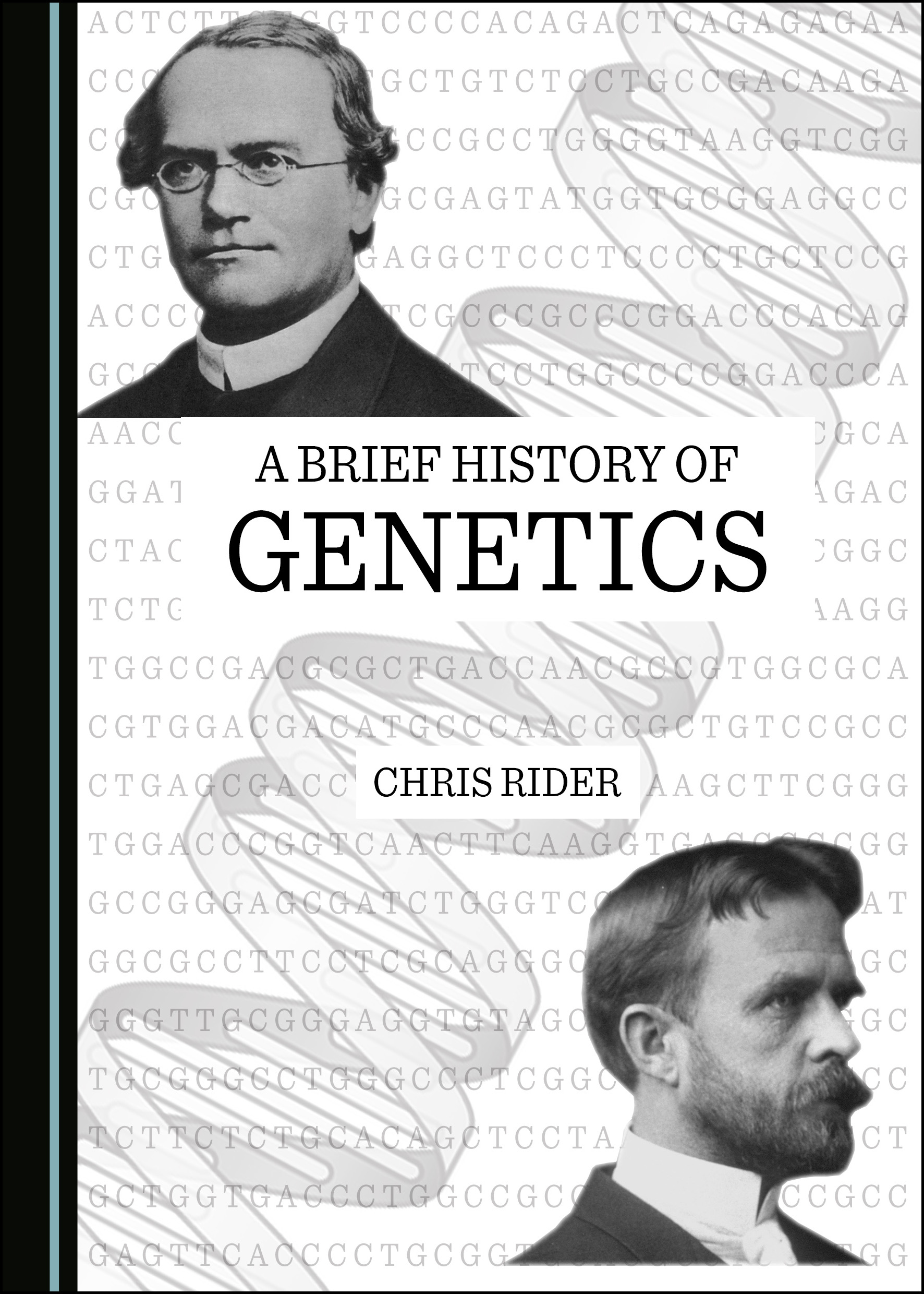 A Brief History of Genetics