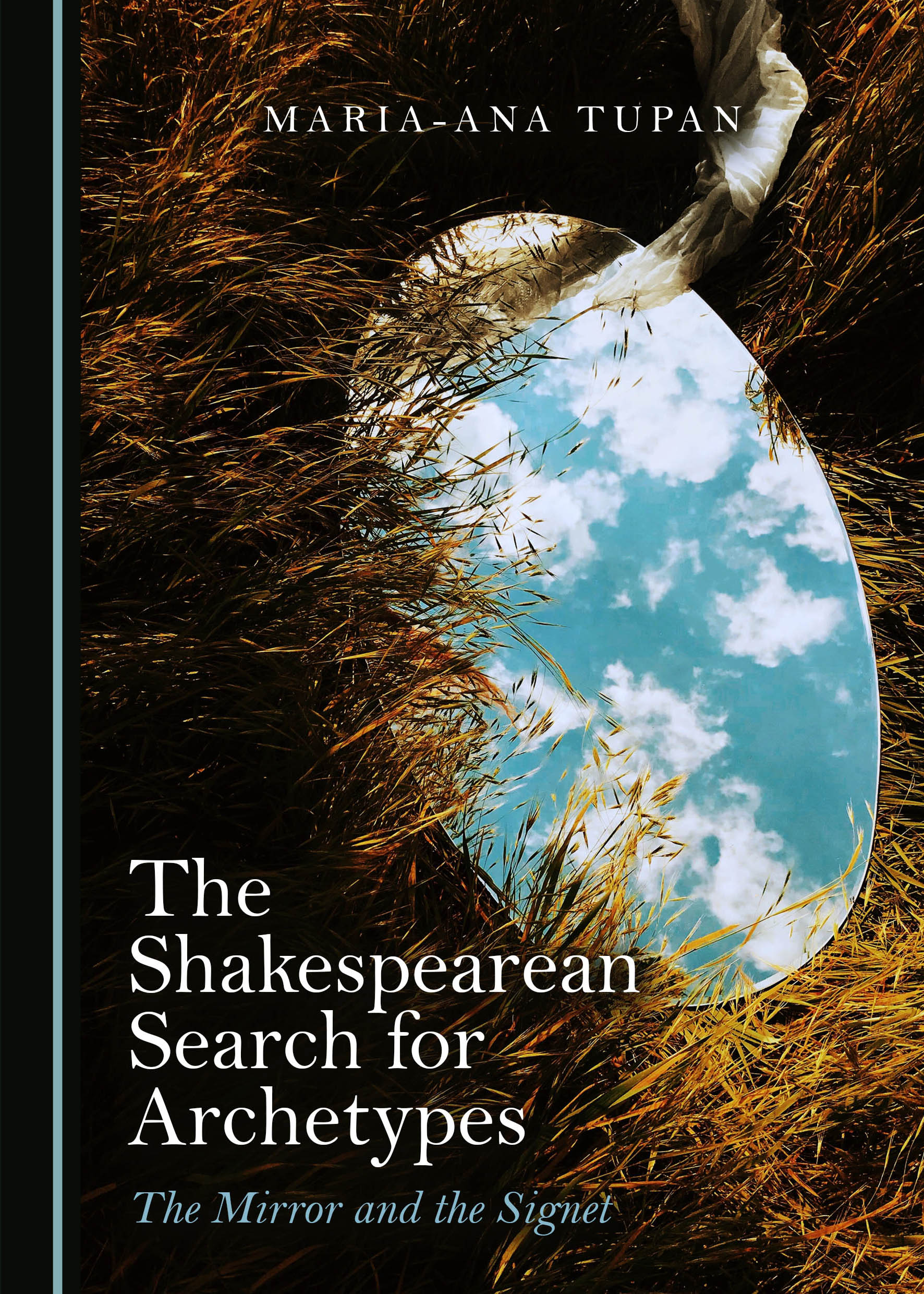 The Shakespearean Search for Archetypes: The Mirror and the Signet