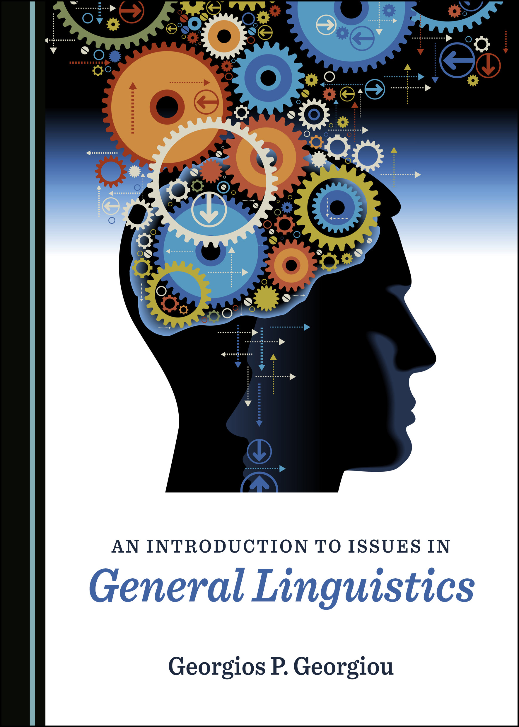 An Introduction to Issues in General Linguistics