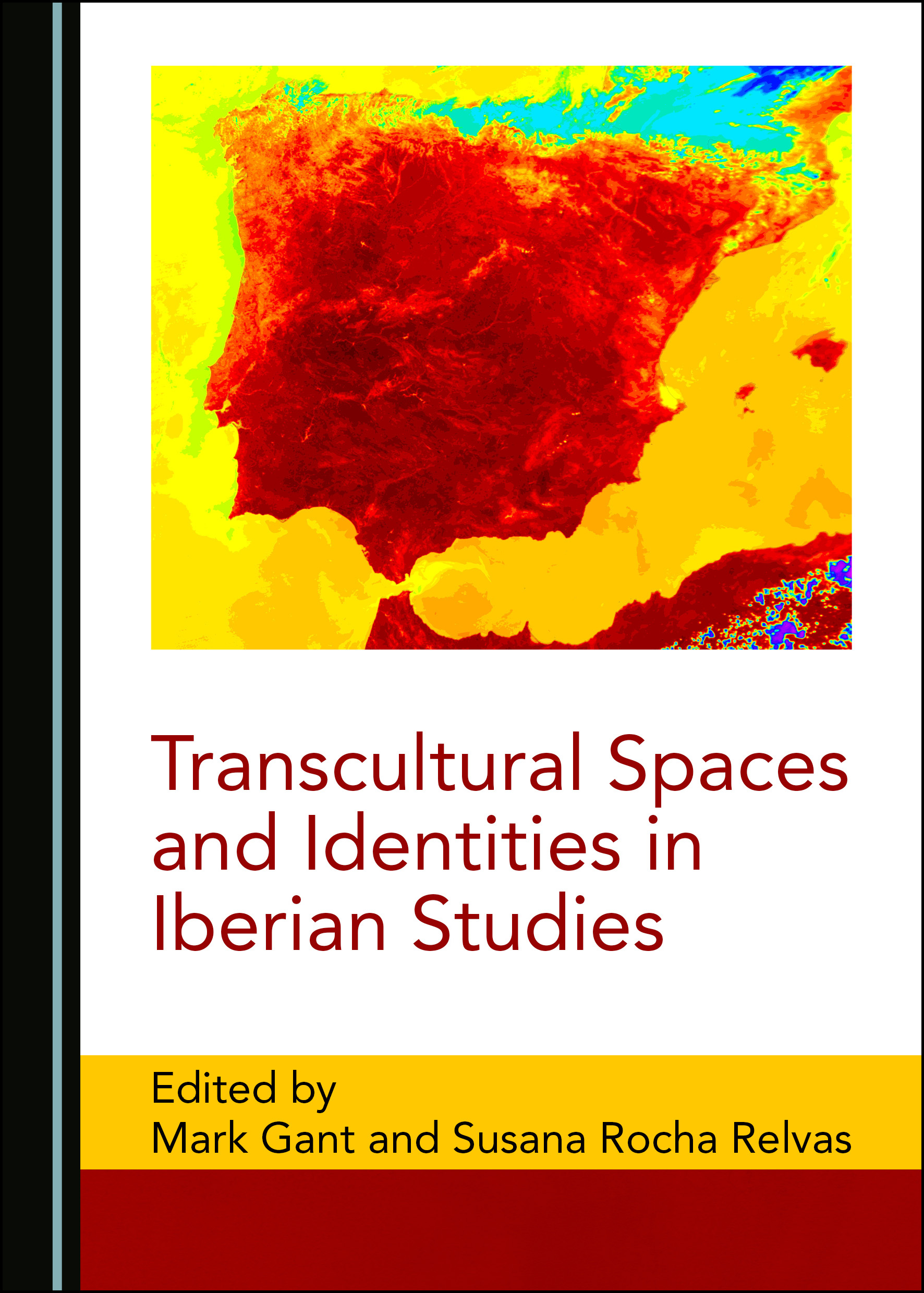 Transcultural Spaces and Identities in Iberian Studies