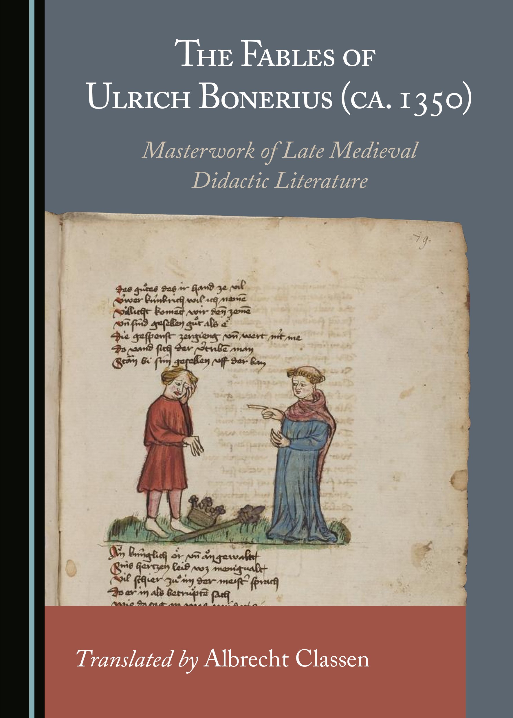The Fables of Ulrich Bonerius (ca. 1350): Masterwork of Late Medieval Didactic Literature