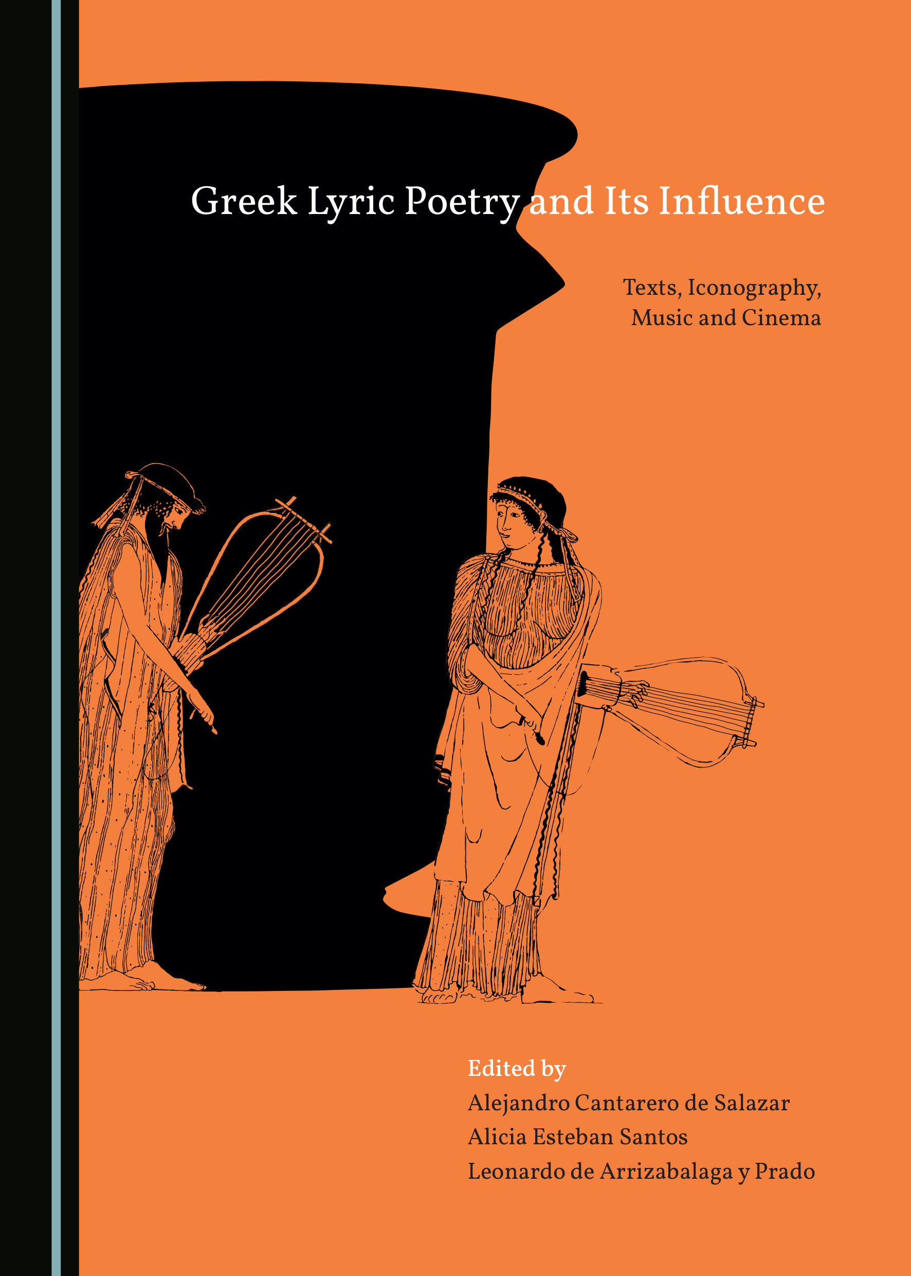 Greek Lyric Poetry and Its Influence: Texts, Iconography, Music and Cinema