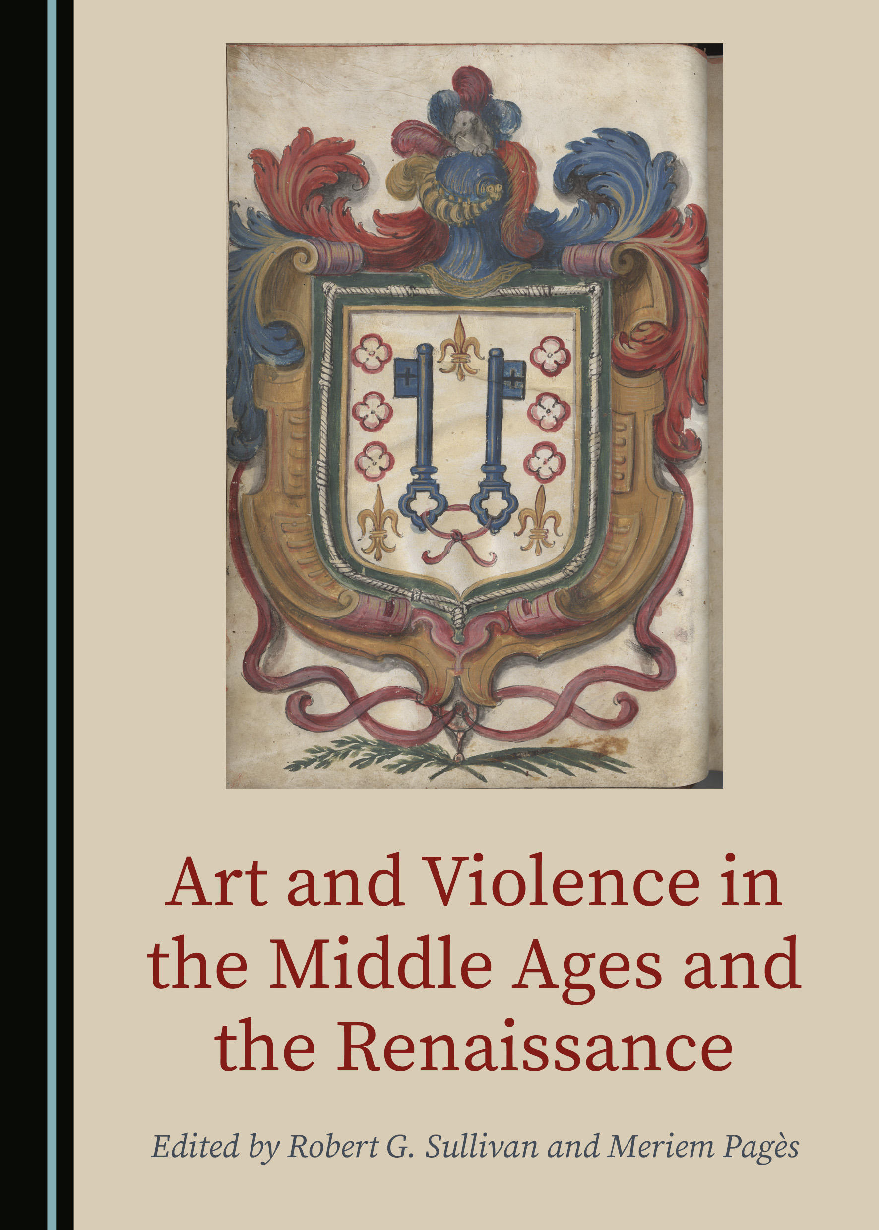 Art and Violence in the Middle Ages and the Renaissance