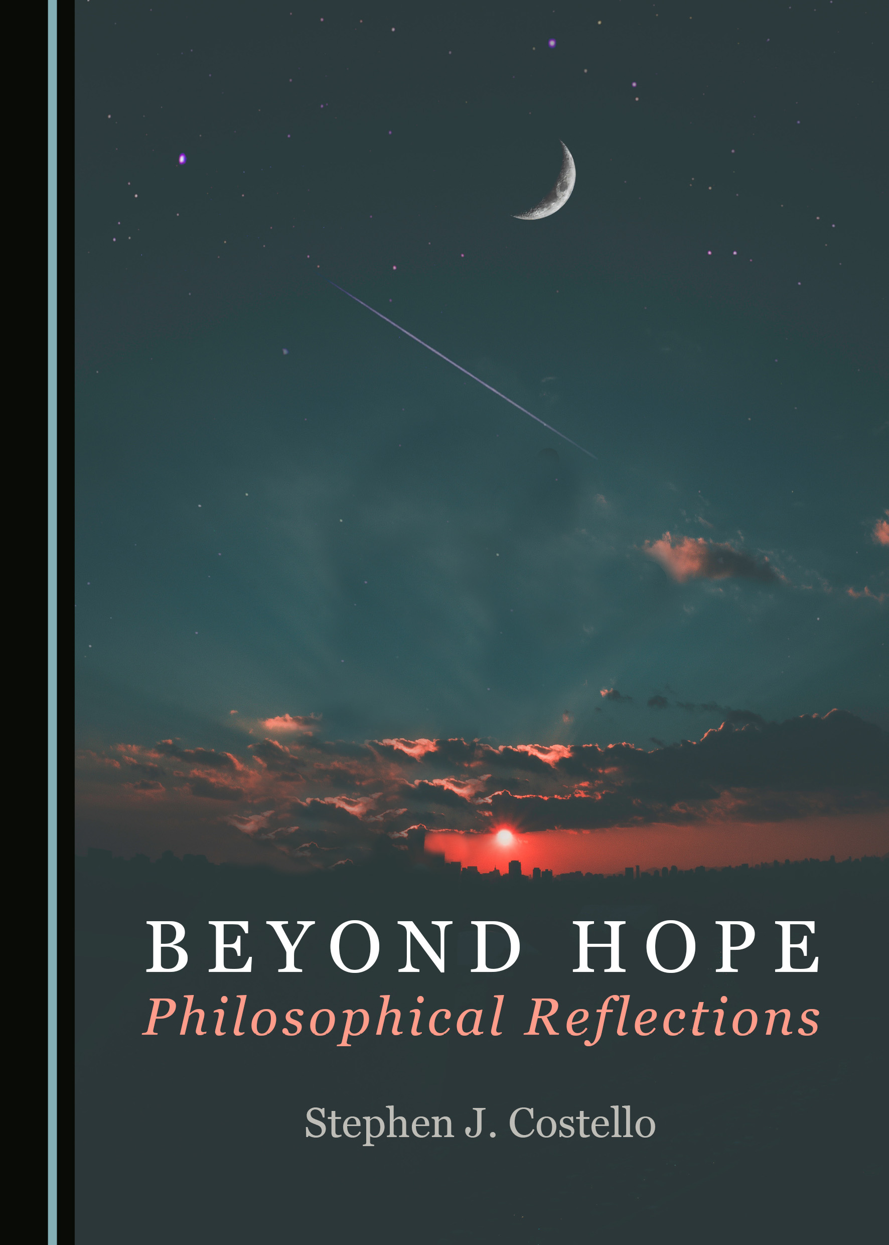 Beyond Hope: Philosophical Reflections