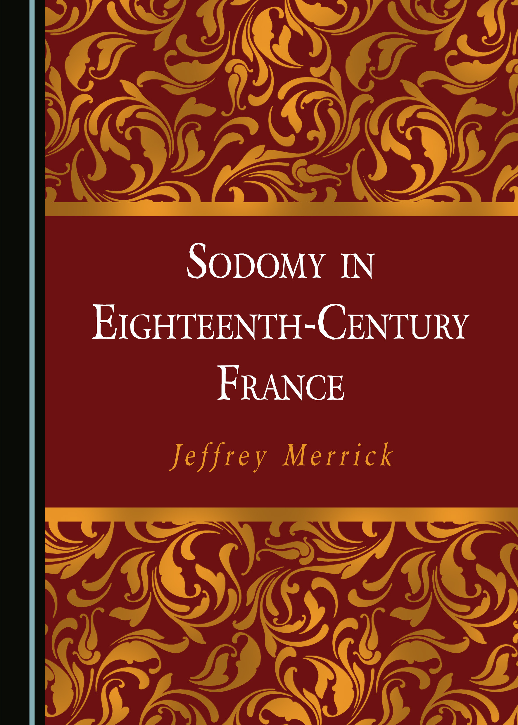 Sodomy in Eighteenth-Century France