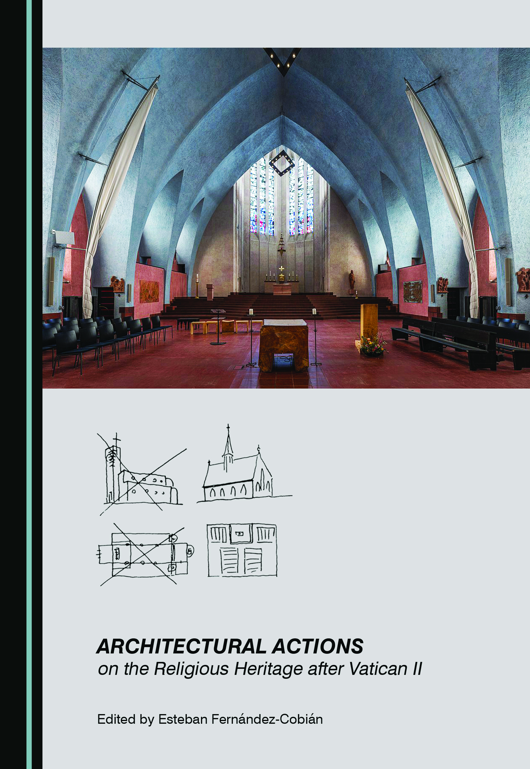 Architectural Actions on the Religious Heritage after Vatican II