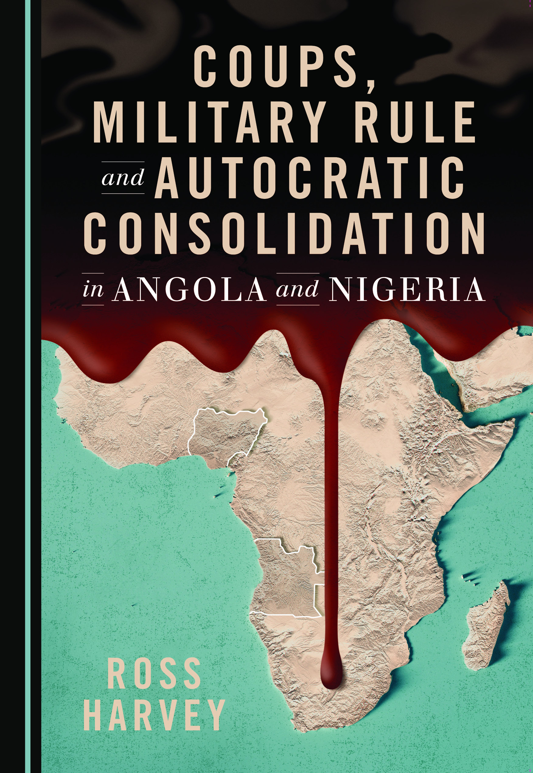 Coups, Military Rule and Autocratic Consolidation in Angola and Nigeria