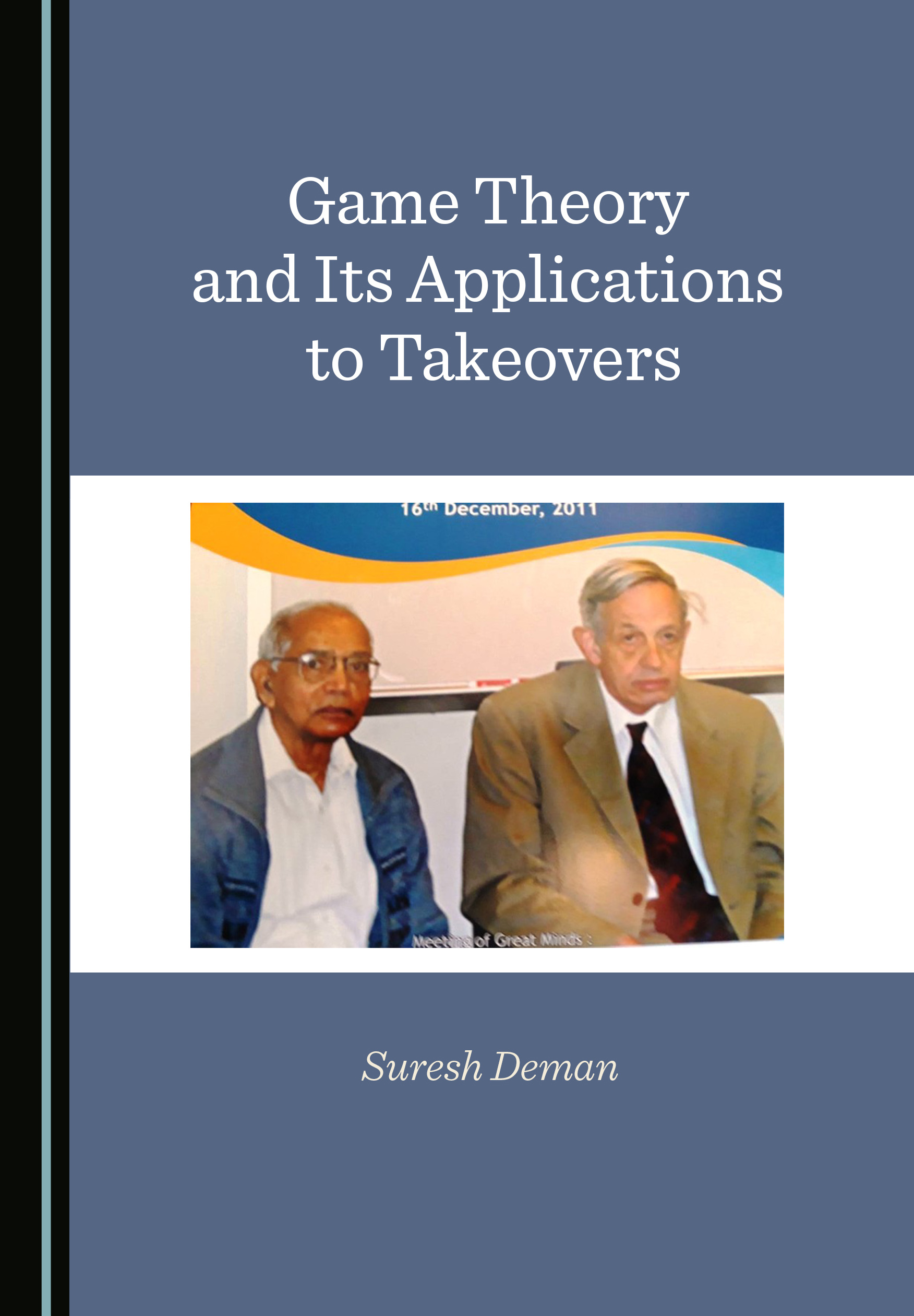 Game Theory and Its Applications to Takeovers